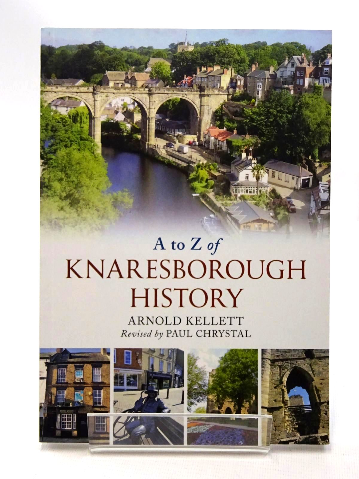 Photo of A TO Z OF KNARESBOROUGH HISTORY written by Kellett, Arnold<br />Chrystal, Paul published by Amberley (STOCK CODE: 2124203)  for sale by Stella & Rose's Books