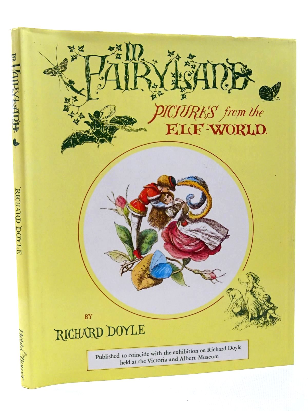 Photo of IN FAIRYLAND written by Doyle, Richard<br />Lang, Andrew<br />Allingham, William illustrated by Doyle, Richard published by Webb & Bower (STOCK CODE: 2124408)  for sale by Stella & Rose's Books