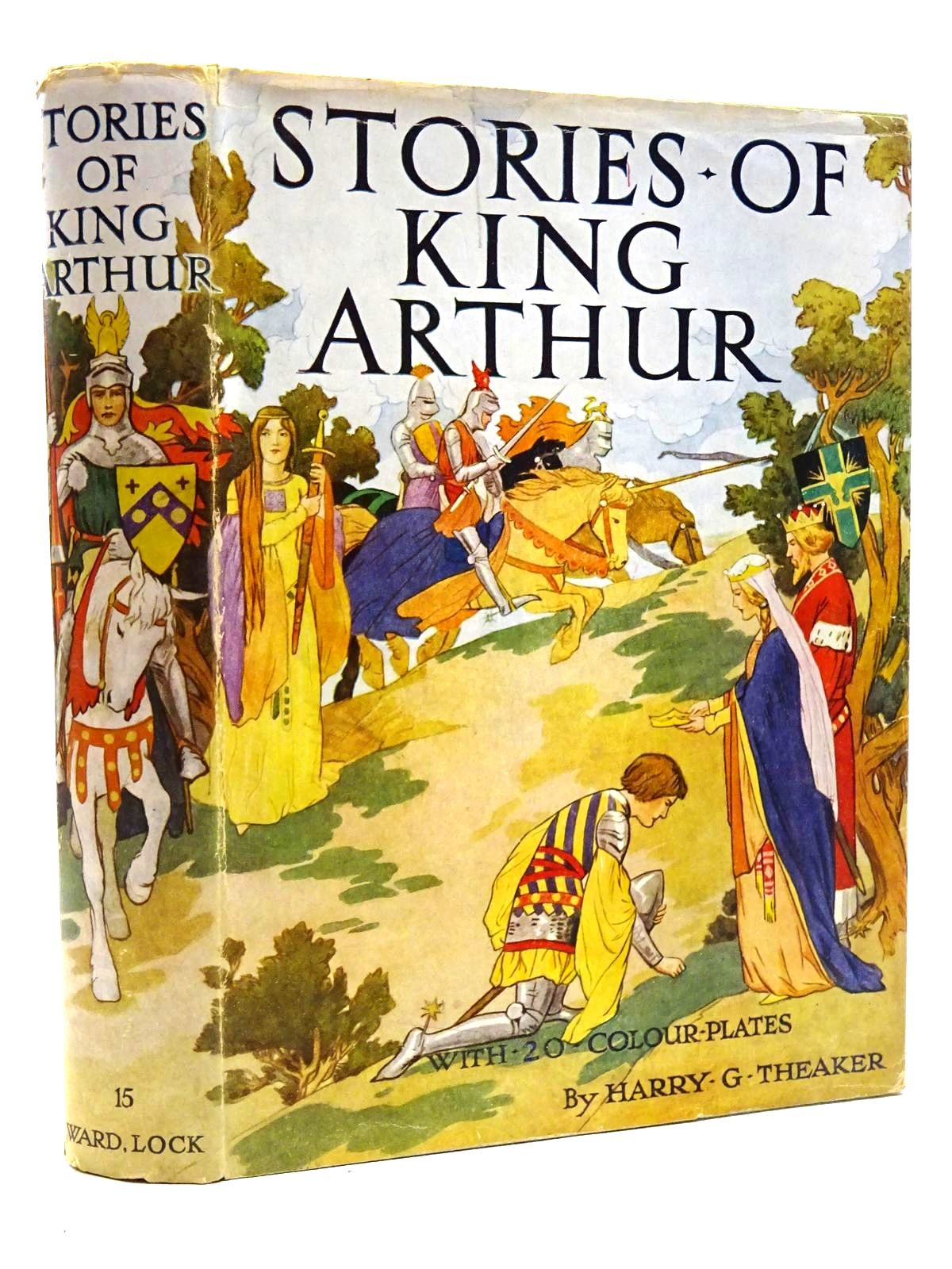 Photo of STORIES OF KING ARTHUR written by Winder, Blanche illustrated by Theaker, Harry published by Ward Lock & Co Ltd. (STOCK CODE: 2124438)  for sale by Stella & Rose's Books