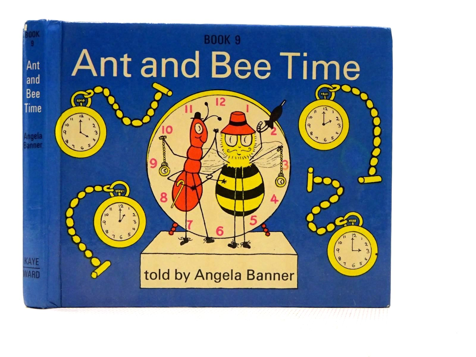 Photo of ANT AND BEE TIME written by Banner, Angela illustrated by Banner, Angela published by Kaye & Ward Ltd. (STOCK CODE: 2124445)  for sale by Stella & Rose's Books
