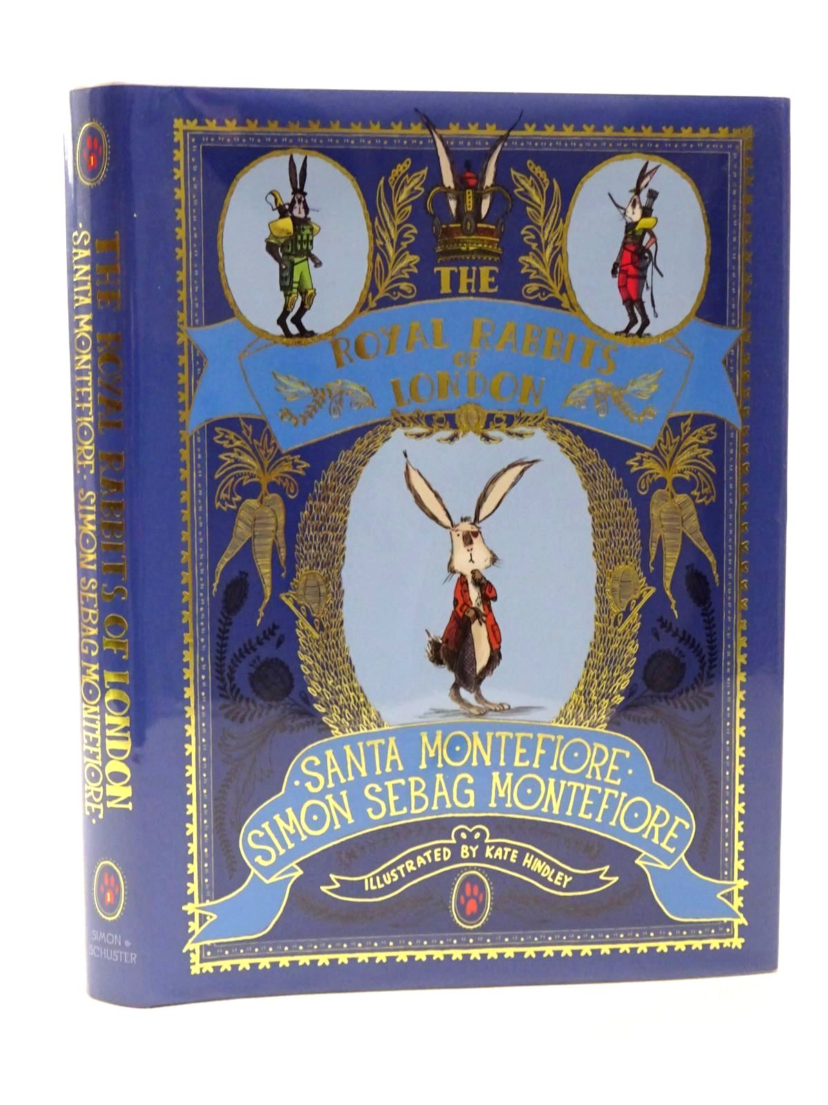 Photo of THE ROYAL RABBITS OF LONDON written by Montefiore, Santa<br />Montefiore, Simon Sebag illustrated by Hindley, Kate published by Simon & Schuster (STOCK CODE: 2124457)  for sale by Stella & Rose's Books
