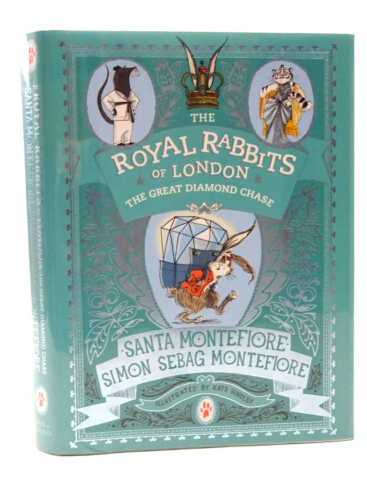 Photo of THE ROYAL RABBITS OF LONDON THE GREAT DIAMOND CHASE written by Montefiore, Santa<br />Montefiore, Simon Sebag illustrated by Hindley, Kate published by Simon & Schuster (STOCK CODE: 2124459)  for sale by Stella & Rose's Books