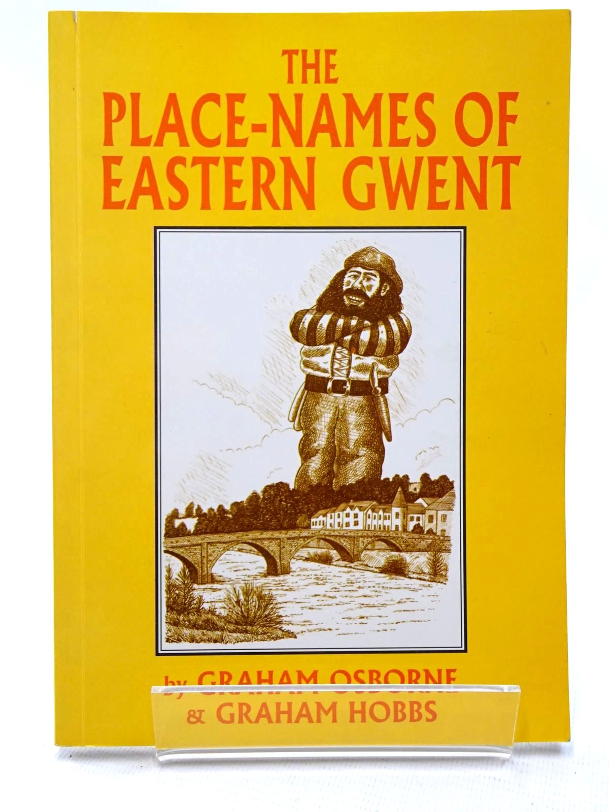 Photo of THE PLACE-NAMES OF EASTERN GWENT written by Osborne, Graham<br />Hobbs, Graham published by Old Bakehouse Publications (STOCK CODE: 2124611)  for sale by Stella & Rose's Books