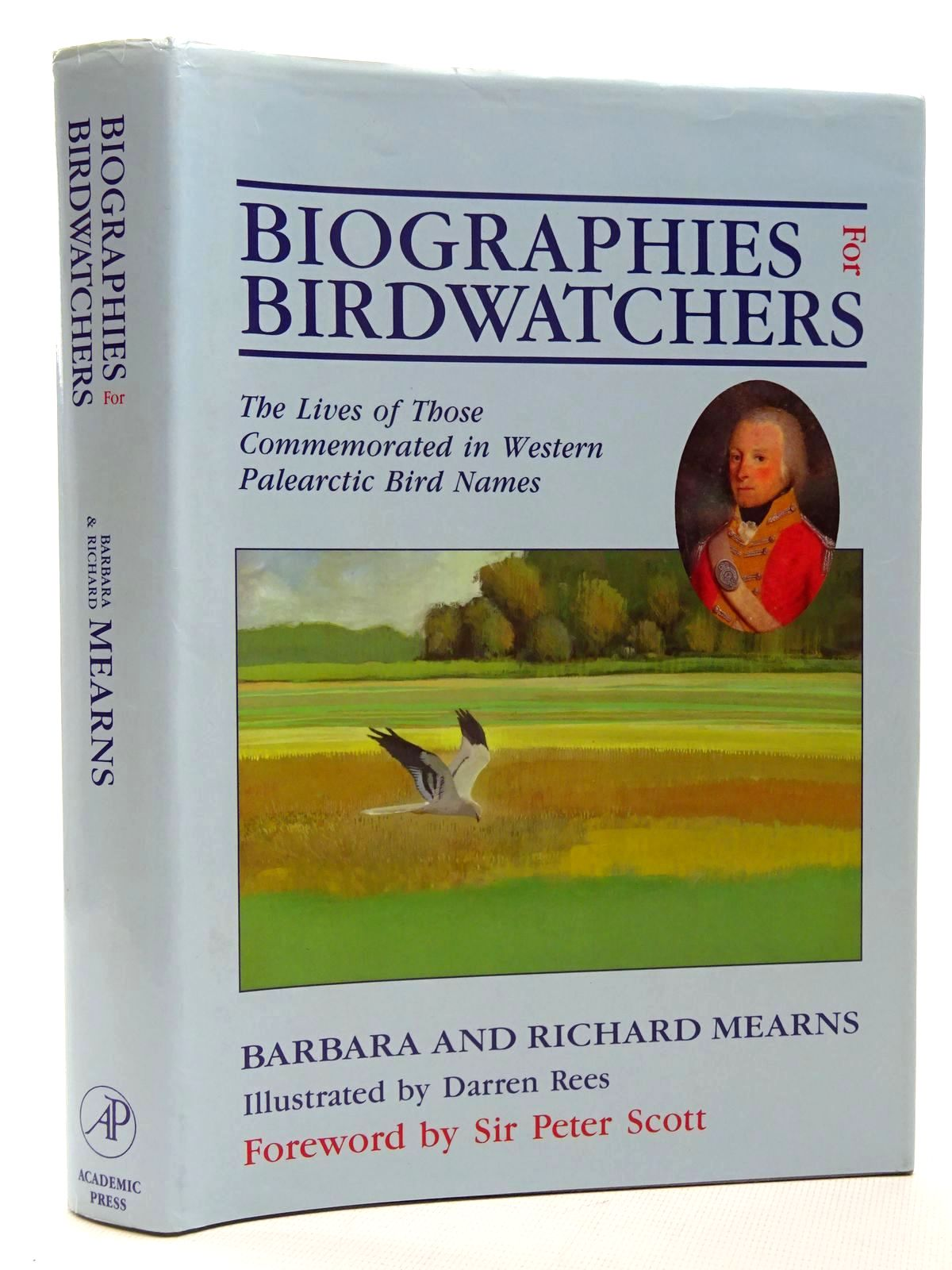 Photo of BIOGRAPHIES FOR BIRDWATCHERS written by Mearns, Barbara<br />Mearns, Richard<br />Scott, Peter published by Academic Press (STOCK CODE: 2124705)  for sale by Stella & Rose's Books