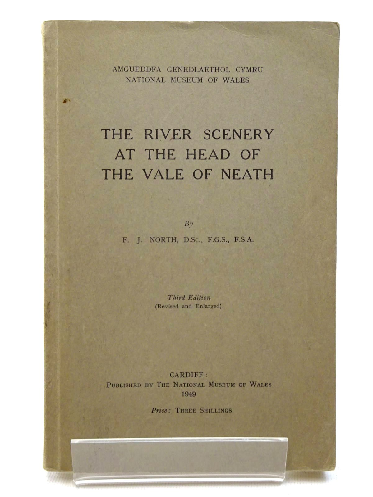 Photo of THE RIVER SCENERY AT THE HEAD OF THE VALE OF NEATH written by North, F.J. published by National Museum of Wales (STOCK CODE: 2124796)  for sale by Stella & Rose's Books