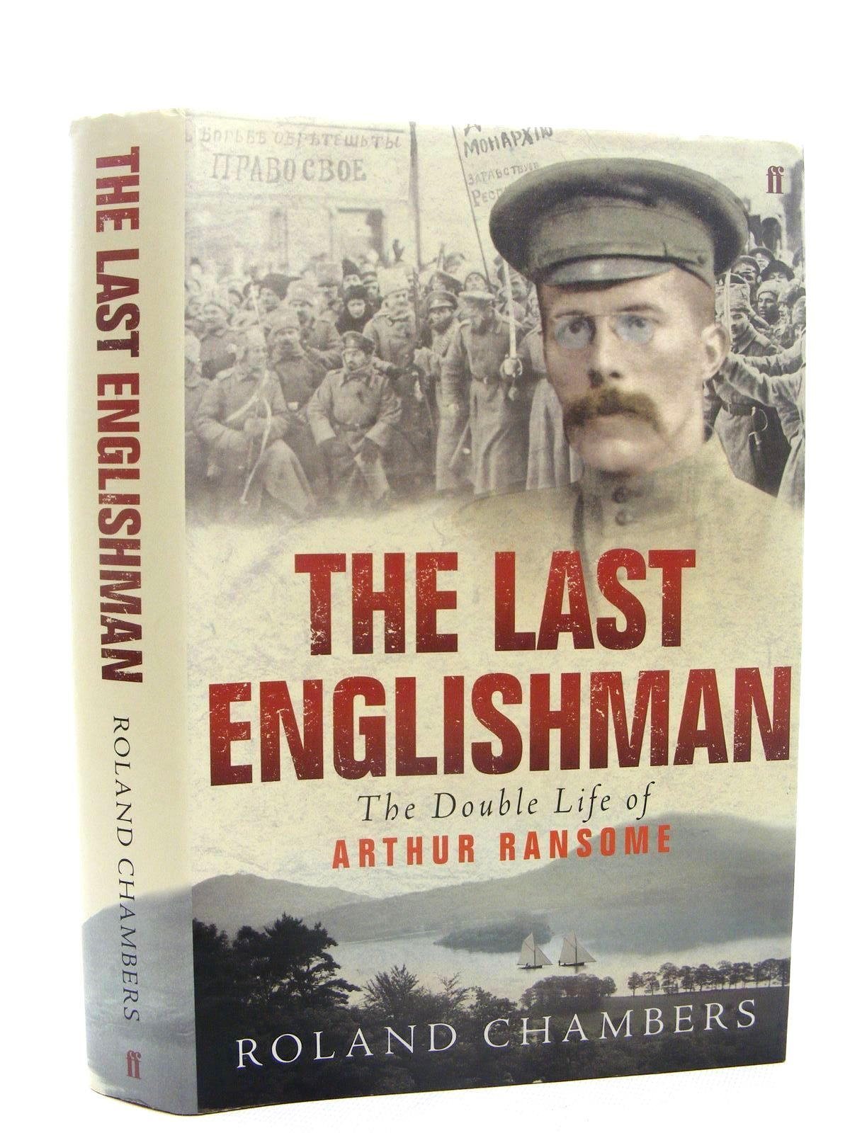 Photo of THE LAST ENGLISHMAN - THE DOUBLE LIFE OF ARTHUR RANSOME