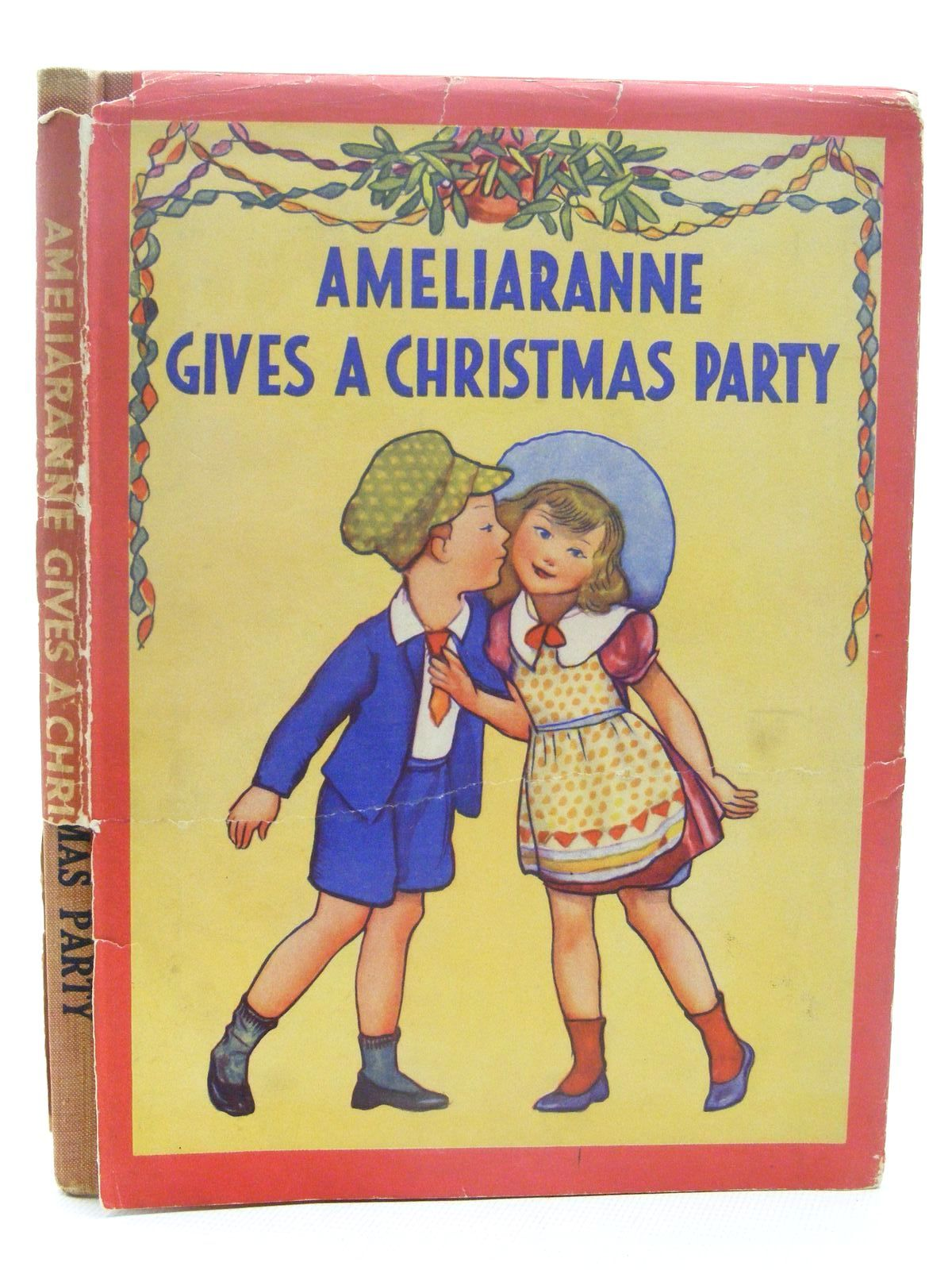 Photo of AMELIARANNE GIVES A CHRISTMAS PARTY written by Heward, Constance illustrated by Pearse, S.B. published by George G. Harrap & Co. Ltd. (STOCK CODE: 2124834)  for sale by Stella & Rose's Books