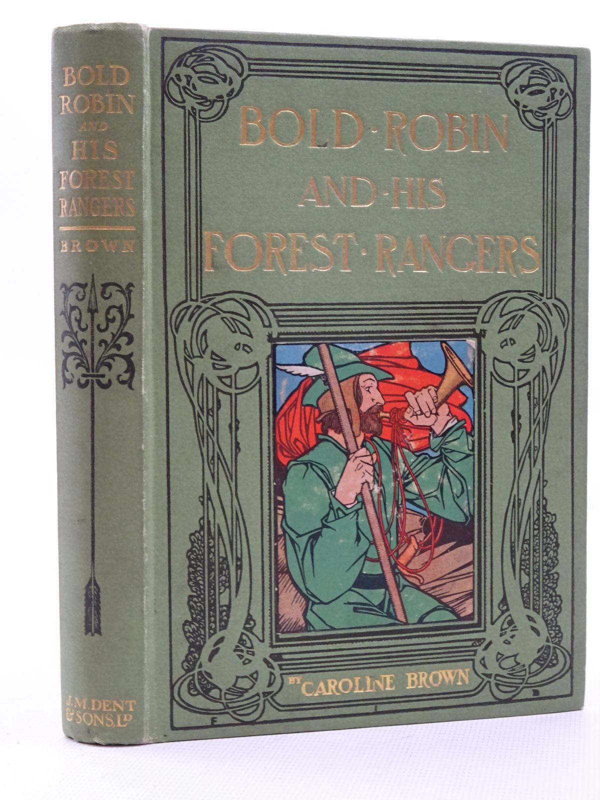 Photo of BOLD ROBIN AND HIS FOREST RANGERS written by Brown, Caroline illustrated by Bennett, F.I. published by J.M. Dent & Co. (STOCK CODE: 2124984)  for sale by Stella & Rose's Books