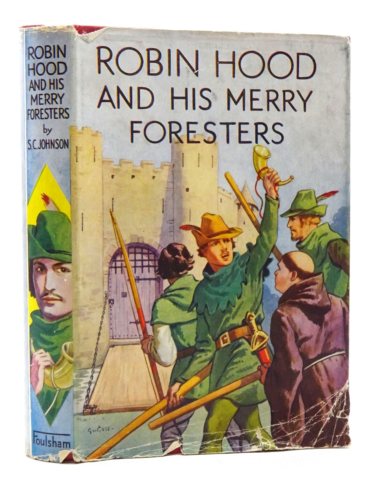 Photo of ROBIN HOOD AND HIS MERRY FORESTERS written by Johnson, S.C. illustrated by Atherley, L. Thomas<br />M'Connell, James E. published by W. Foulsham (STOCK CODE: 2124985)  for sale by Stella & Rose's Books