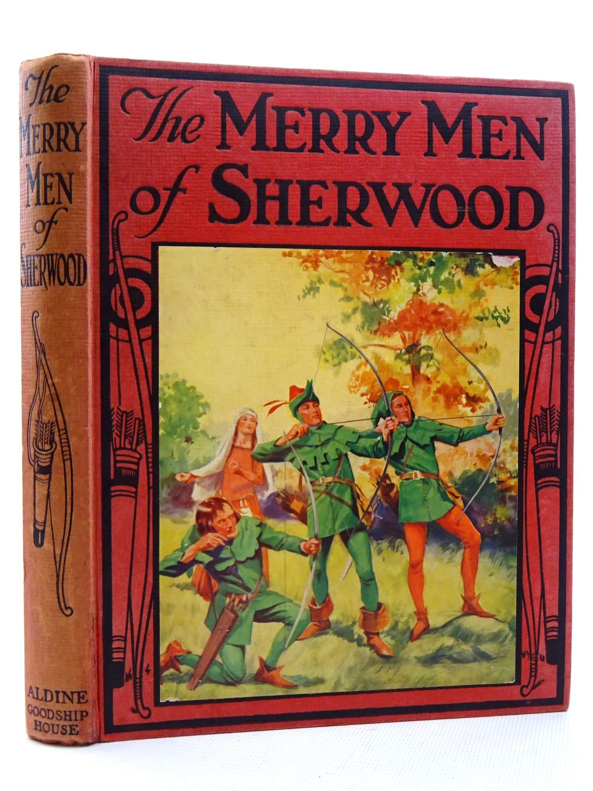 Photo of THE MERRY MEN OF SHERWOOD written by Willson, Wingrove illustrated by Handforth, W.E.<br />Lumley, Savile<br />et al.,  published by Aldine (STOCK CODE: 2125010)  for sale by Stella & Rose's Books