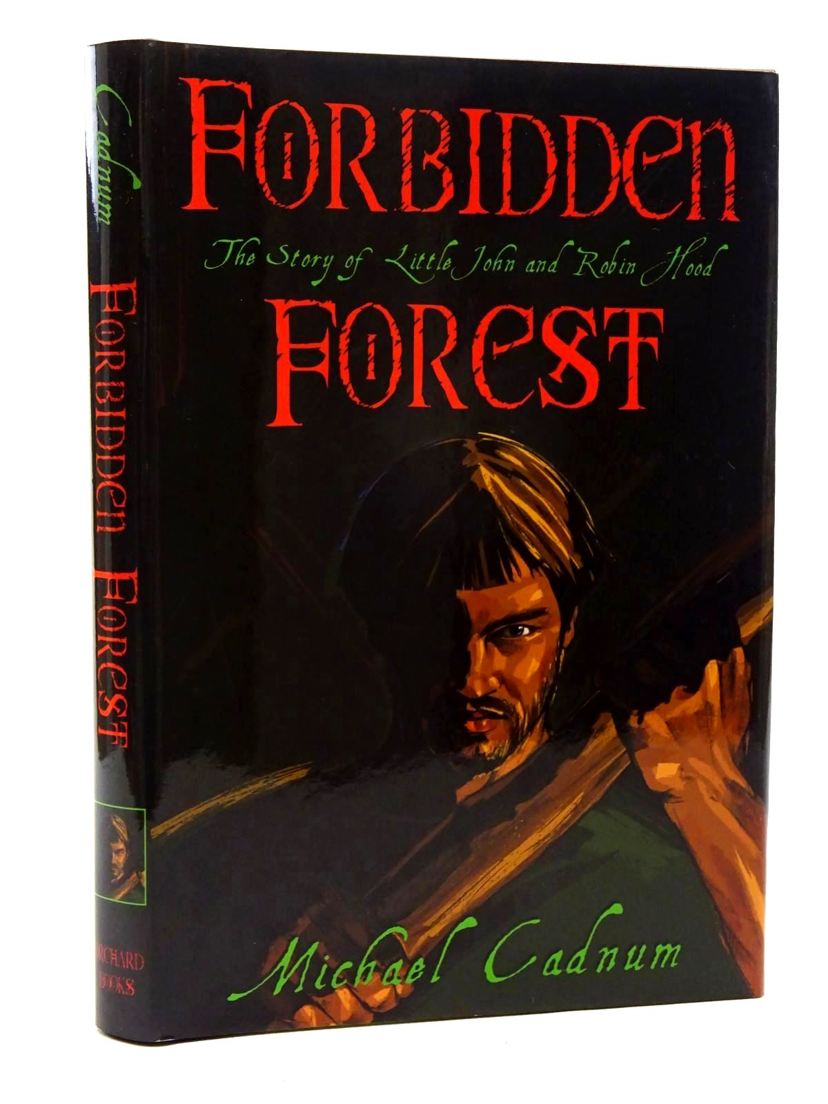 Photo of FORBIDDEN FOREST THE STORY OF LITTLE JOHN AND ROBIN HOOD written by Cadnum, Michael published by Orchard Books (STOCK CODE: 2125026)  for sale by Stella & Rose's Books