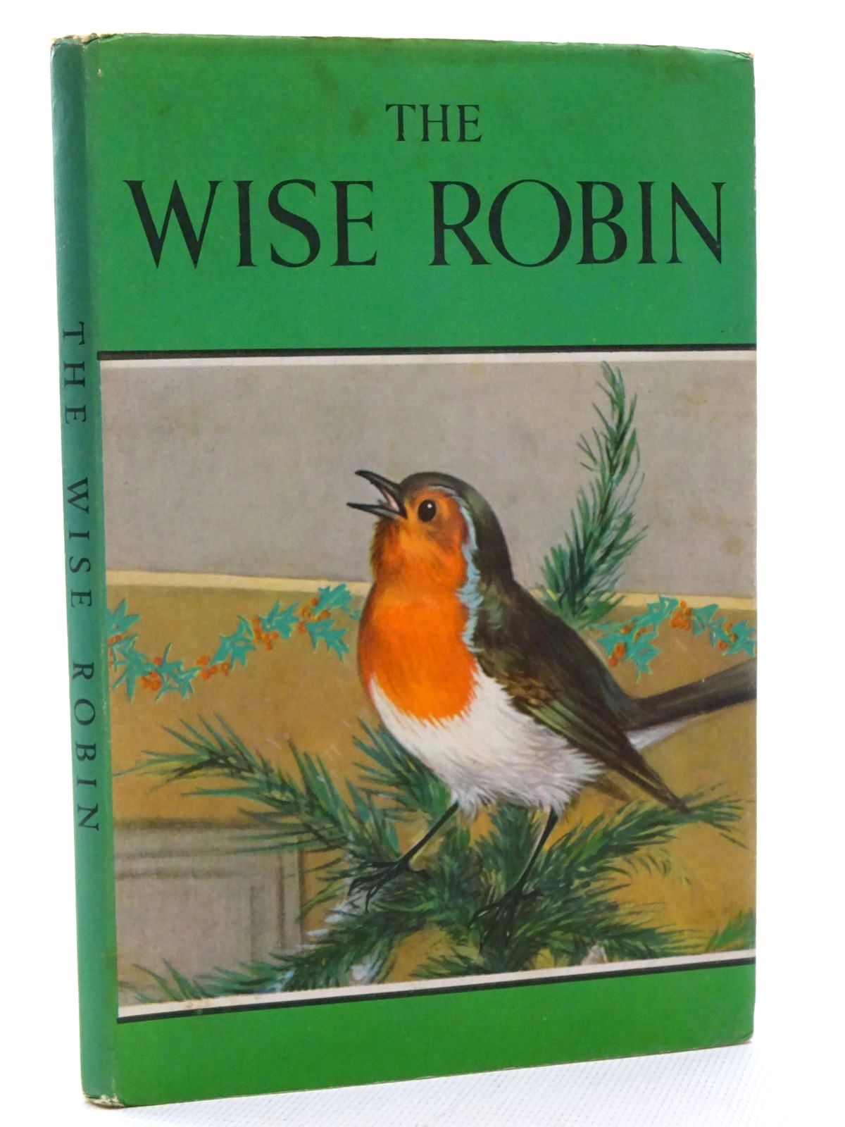 Photo of THE WISE ROBIN written by Barr, Noel illustrated by Hickling, P.B. published by Wills & Hepworth Ltd. (STOCK CODE: 2125038)  for sale by Stella & Rose's Books