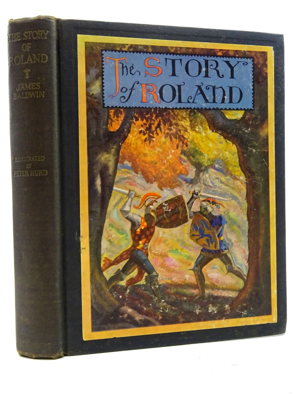 Photo of THE STORY OF ROLAND written by Baldwin, James illustrated by Hurd, Peter published by Charles Scribner's Sons (STOCK CODE: 2125094)  for sale by Stella & Rose's Books