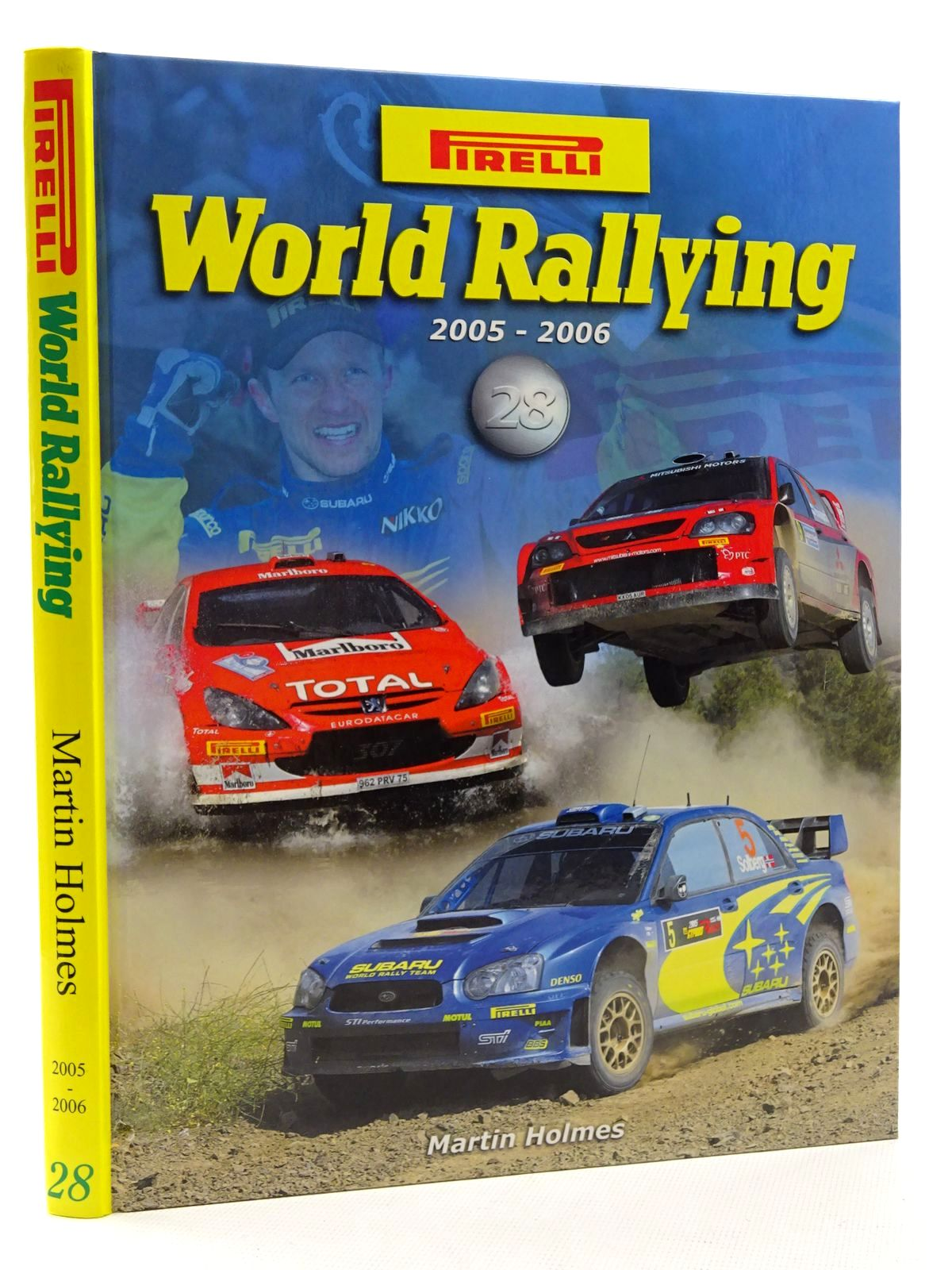 Photo of PIRELLI WORLD RALLYING 28 (2005 - 2006) written by Holmes, Martin published by Martin Holmes Rallying (STOCK CODE: 2125138)  for sale by Stella & Rose's Books