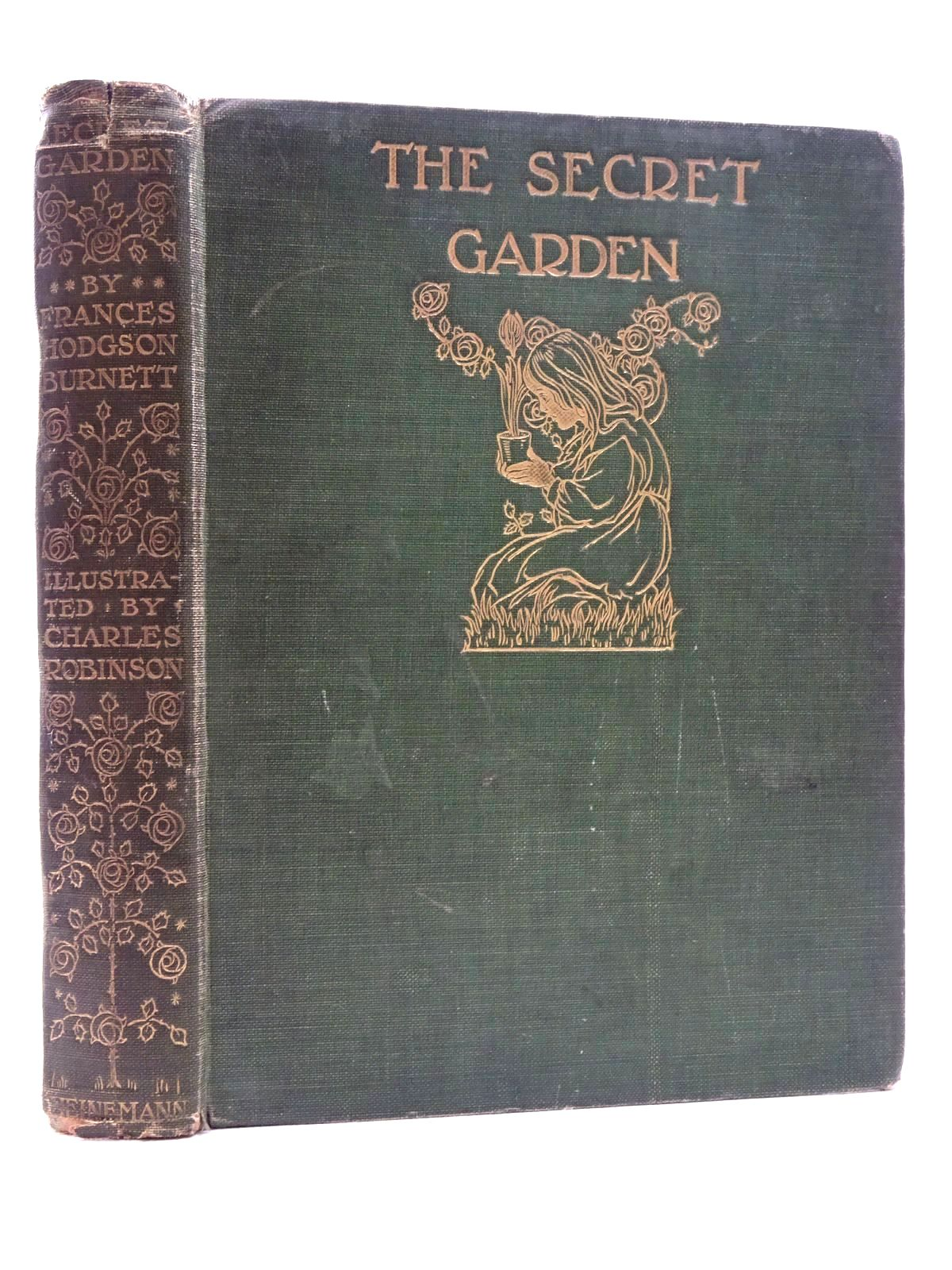 Photo of THE SECRET GARDEN written by Burnett, Frances Hodgson illustrated by Robinson, Charles published by William Heinemann (STOCK CODE: 2125173)  for sale by Stella & Rose's Books
