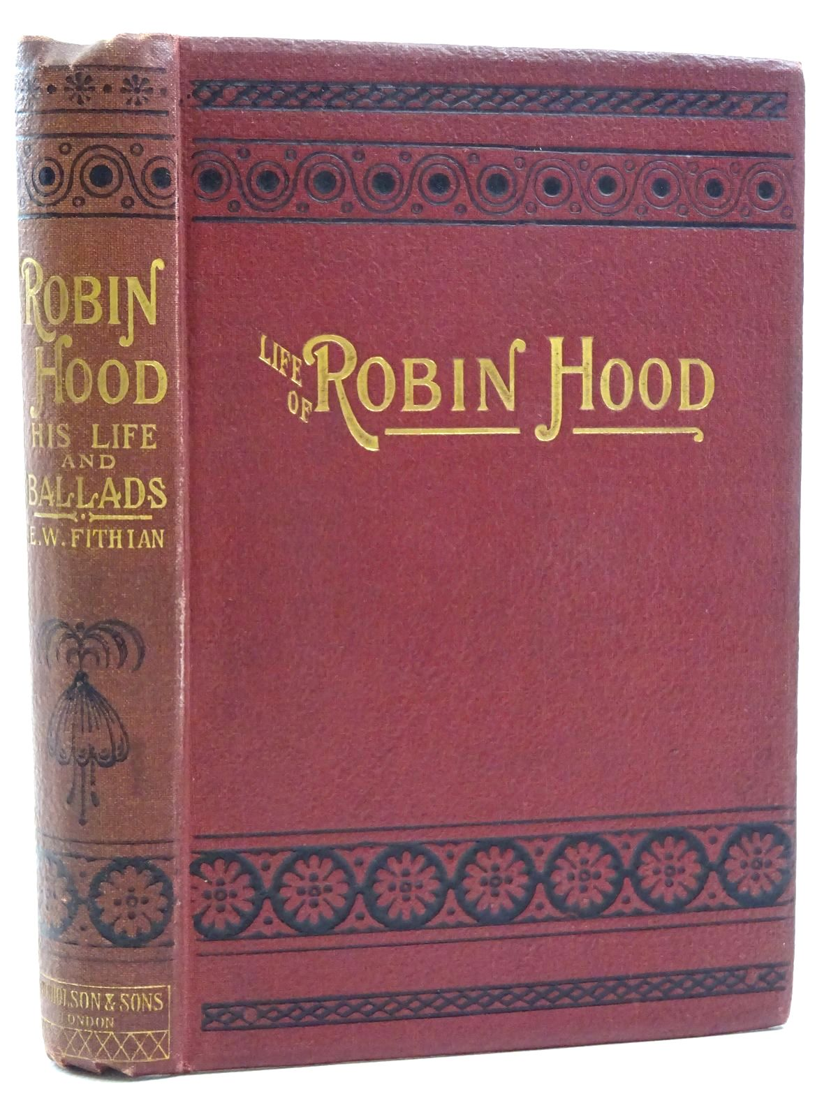 Photo of THE LIFE OF ROBIN HOOD, THE CELEBRATED OUTLAW written by Fithian, Edward William published by W. Nicholson & Sons Ltd. (STOCK CODE: 2125185)  for sale by Stella & Rose's Books