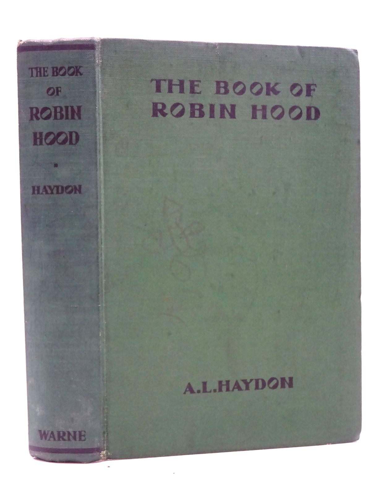 Photo of THE BOOK OF ROBIN HOOD written by Haydon, A.L. illustrated by Robinson, T.H. published by Frederick Warne & Co Ltd. (STOCK CODE: 2125194)  for sale by Stella & Rose's Books