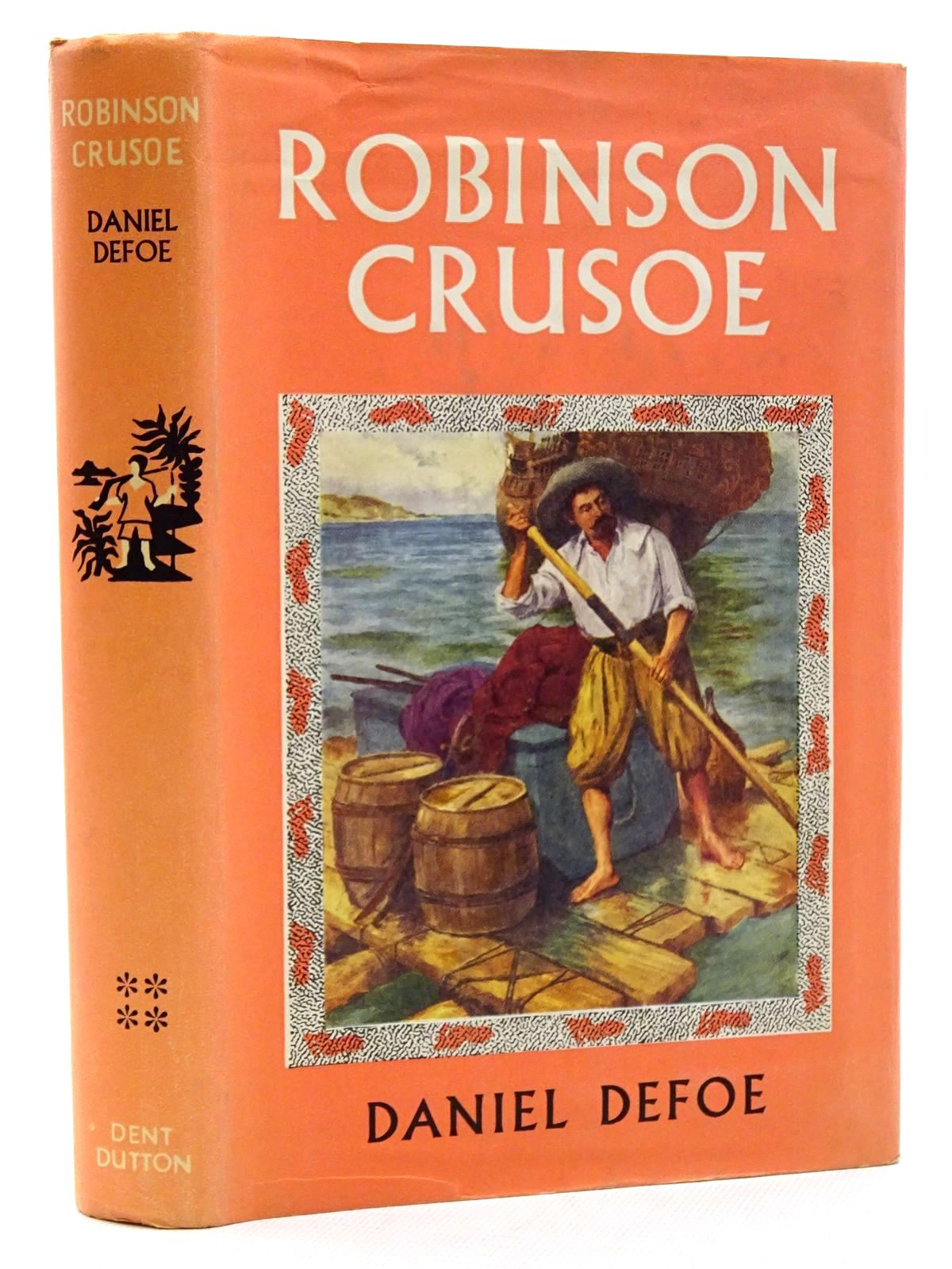 Photo of ROBINSON CRUSOE written by Defoe, Daniel illustrated by Symington, J. Ayton published by J.M. Dent & Sons Ltd. (STOCK CODE: 2125205)  for sale by Stella & Rose's Books