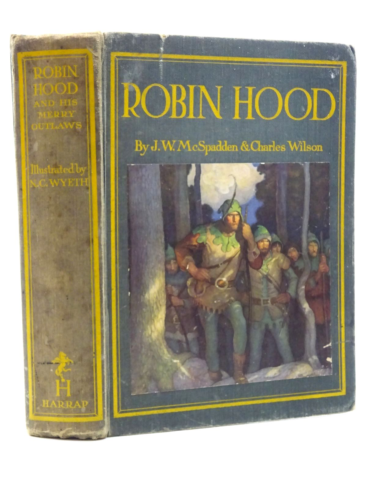 Photo of ROBIN HOOD AND HIS MERRY OUTLAWS written by McSpadden, J. Walker<br />Wilson, Charles illustrated by Wyeth, N.C. published by George G. Harrap & Co. Ltd. (STOCK CODE: 2125209)  for sale by Stella & Rose's Books