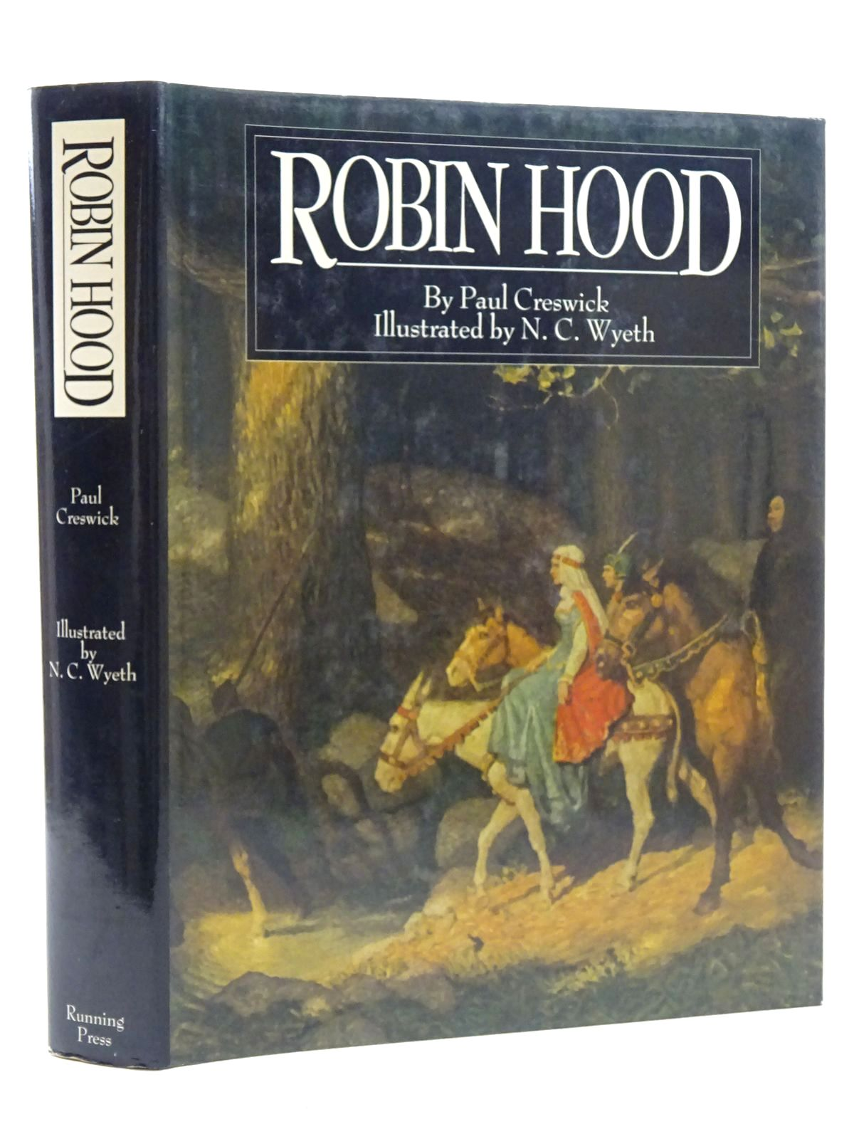 Photo of ROBIN HOOD written by Creswick, Paul illustrated by Wyeth, N.C. published by Running Press (STOCK CODE: 2125210)  for sale by Stella & Rose's Books