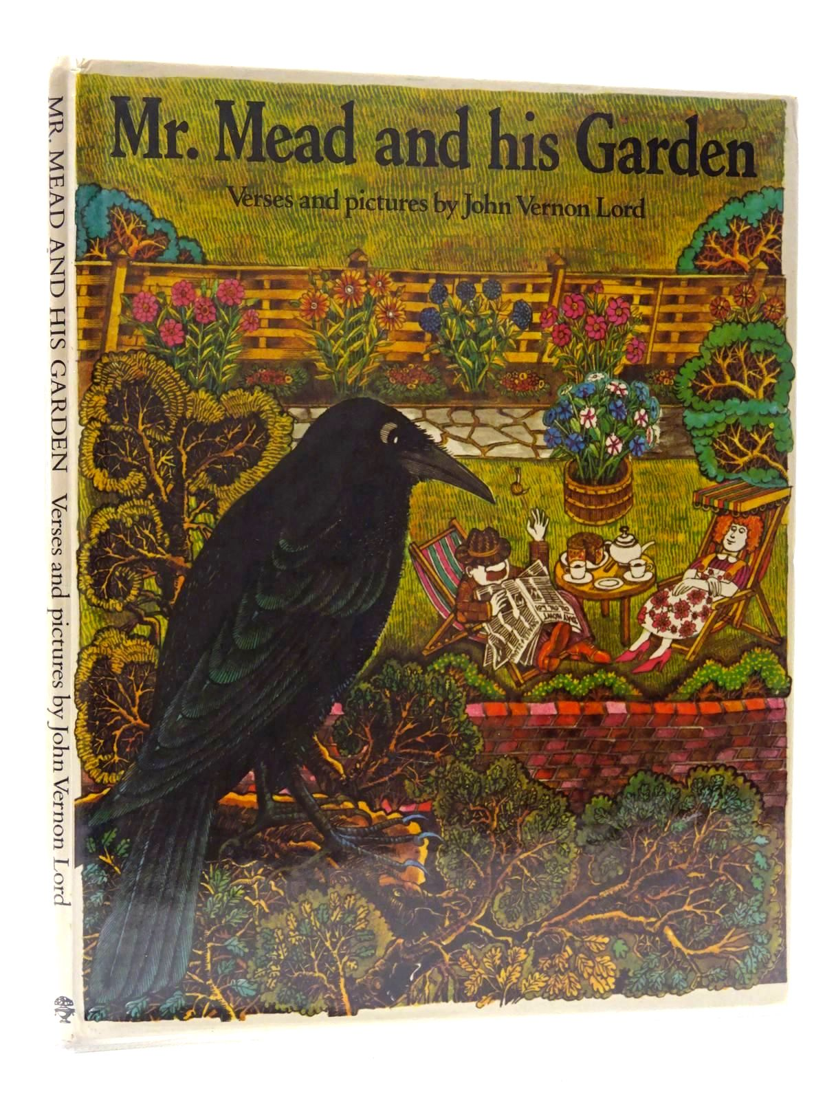 Photo of MR. MEAD AND HIS GARDEN written by Lord, John Vernon illustrated by Lord, John Vernon published by Jonathan Cape (STOCK CODE: 2125247)  for sale by Stella & Rose's Books