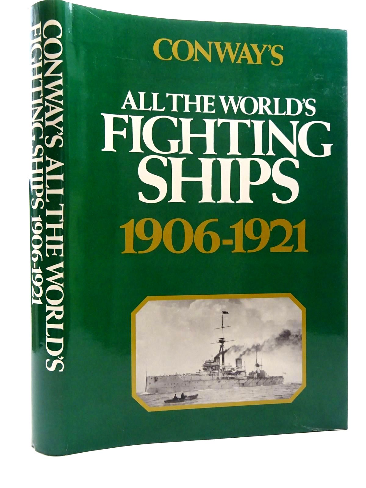 Photo of CONWAY'S ALL THE WORLD'S FIGHTING SHIPS 1906-1921 written by Gardiner, Robert published by Conway Maritime Press (STOCK CODE: 2125286)  for sale by Stella & Rose's Books