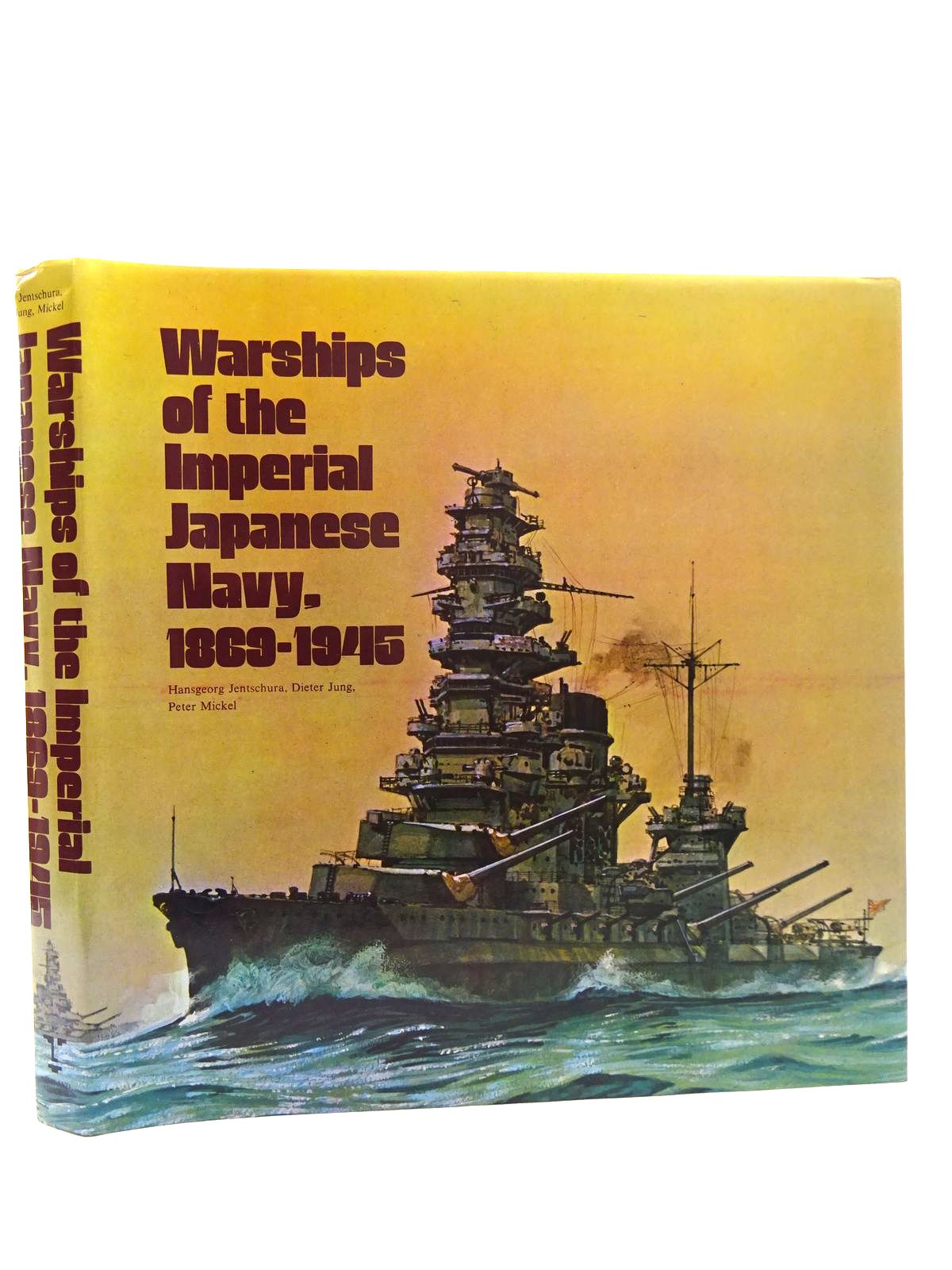 Photo of WARSHIPS OF THE IMPERIAL JAPANESE NAVY 1869-1945 written by Jentschura, Hansgeorg<br />Jung, Dieter<br />Mickel, Peter published by Arms & Armour Press (STOCK CODE: 2125290)  for sale by Stella & Rose's Books