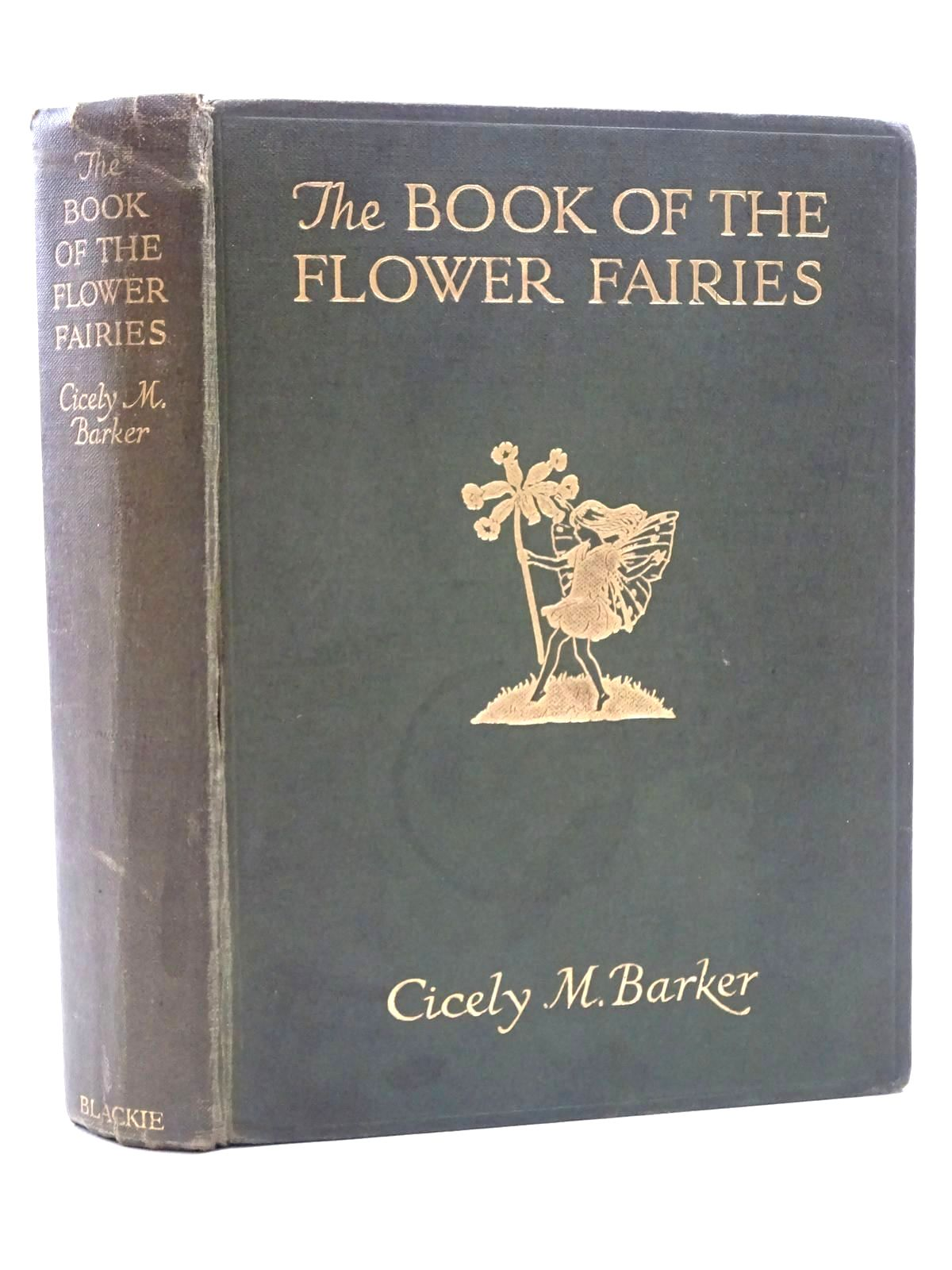 Photo of THE BOOK OF THE FLOWER FAIRIES written by Barker, Cicely Mary illustrated by Barker, Cicely Mary published by Blackie & Son Ltd. (STOCK CODE: 2125300)  for sale by Stella & Rose's Books