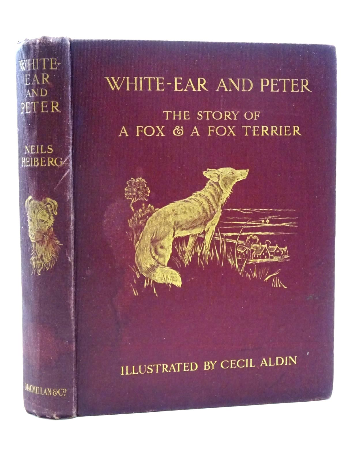 Photo of WHITE-EAR AND PETER written by Heiberg, Neils illustrated by Aldin, Cecil published by Macmillan & Co. Ltd. (STOCK CODE: 2125302)  for sale by Stella & Rose's Books