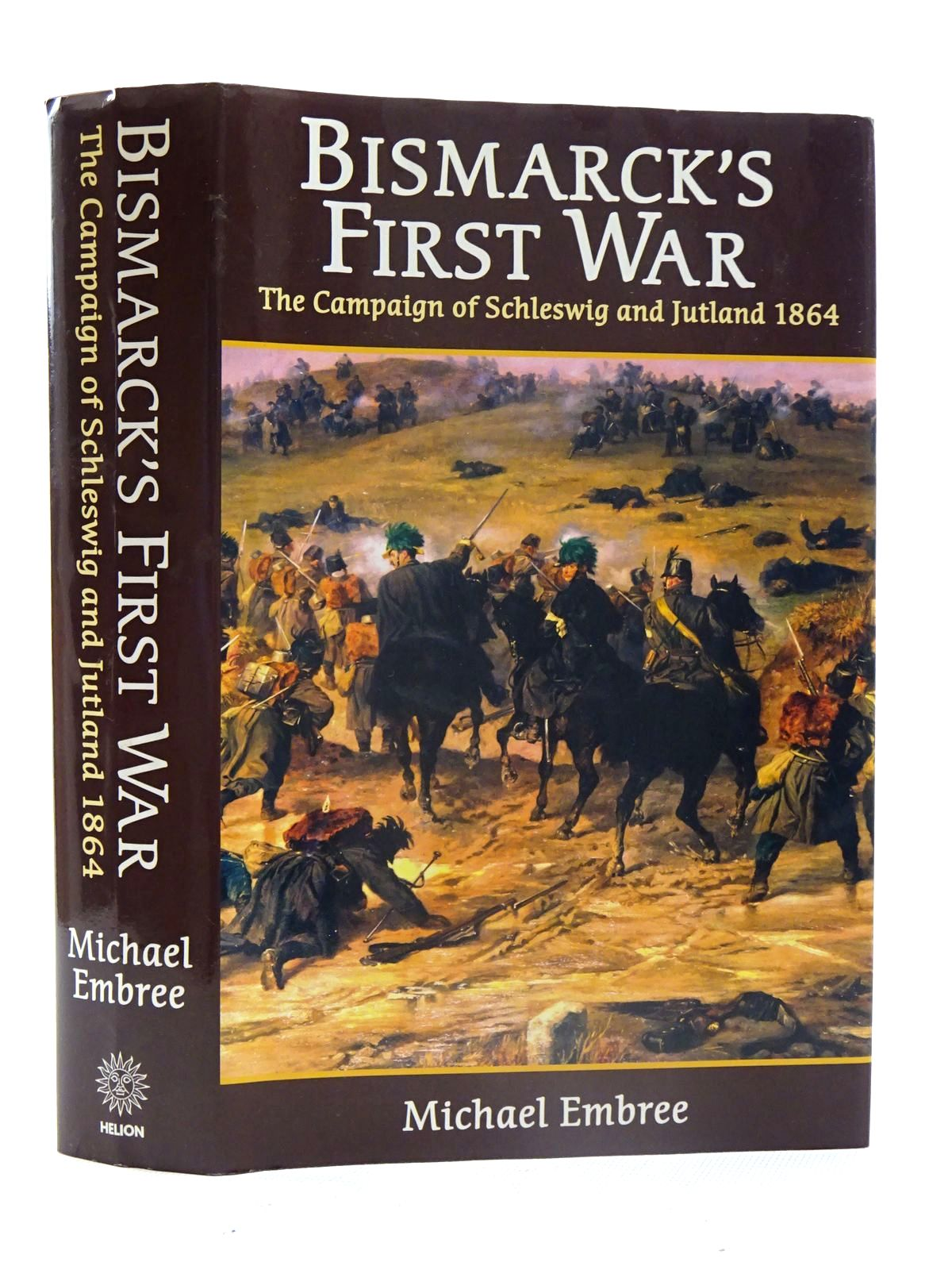 Photo of BISMARCK'S FIRST WAR written by Embree, Michael published by Helion & Company (STOCK CODE: 2125551)  for sale by Stella & Rose's Books