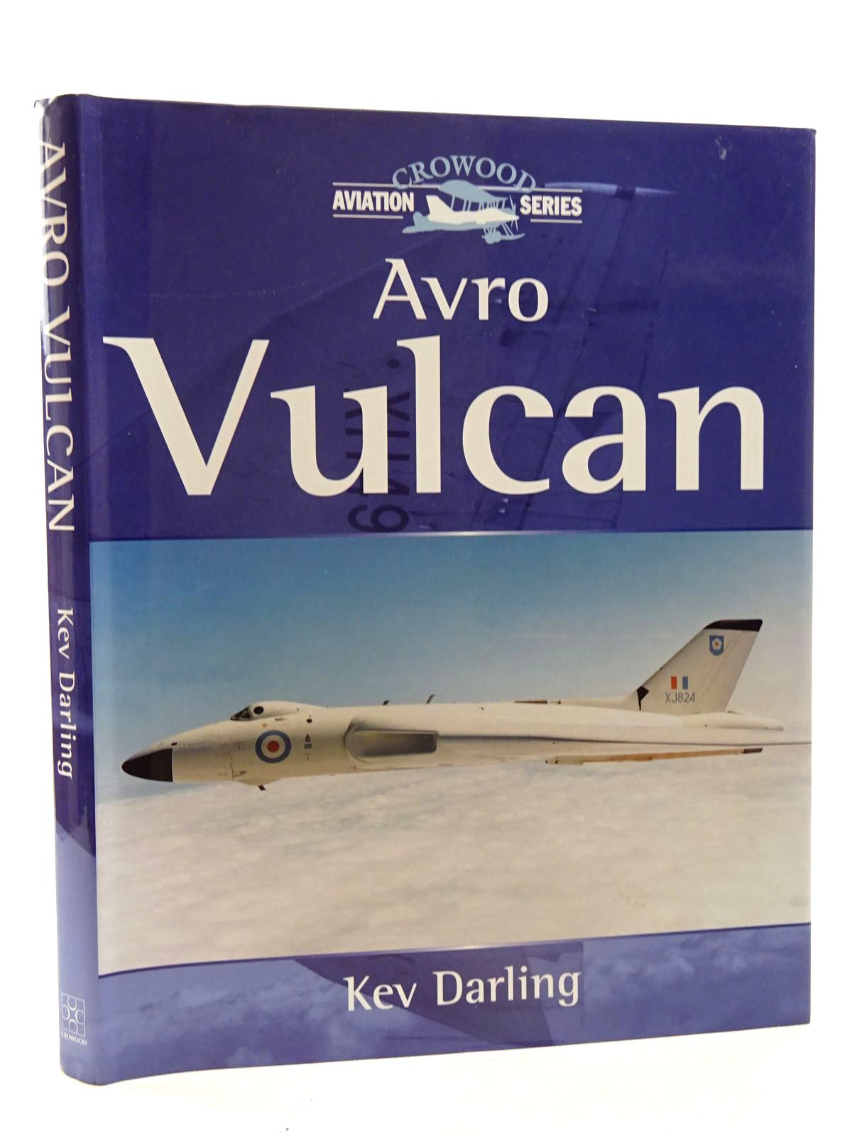 Photo of AVRO VULCAN written by Darling, Kev published by The Crowood Press (STOCK CODE: 2125606)  for sale by Stella & Rose's Books