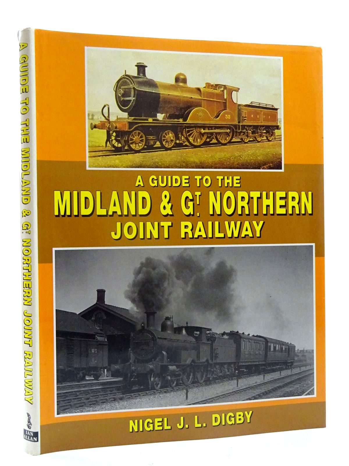Photo of A GUIDE TO THE MIDLAND & GT. NORTHERN JOINT RAILWAY written by Digby, Nigel J.L. published by Ian Allan (STOCK CODE: 2125610)  for sale by Stella & Rose's Books