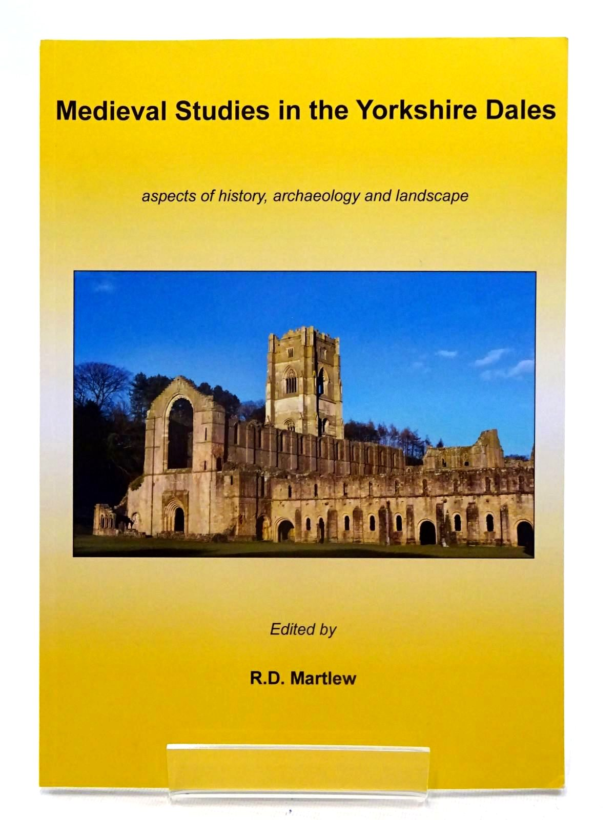Photo of MEDIEVAL STUDIES IN THE YORKSHIRE DALES ASPECTS OF HISTORY, ARCHAEOLOGY AND LANDSCAPE written by Martlew, R.D. published by Place, Yorkshire Dales Landscape Research Trust (STOCK CODE: 2125628)  for sale by Stella & Rose's Books