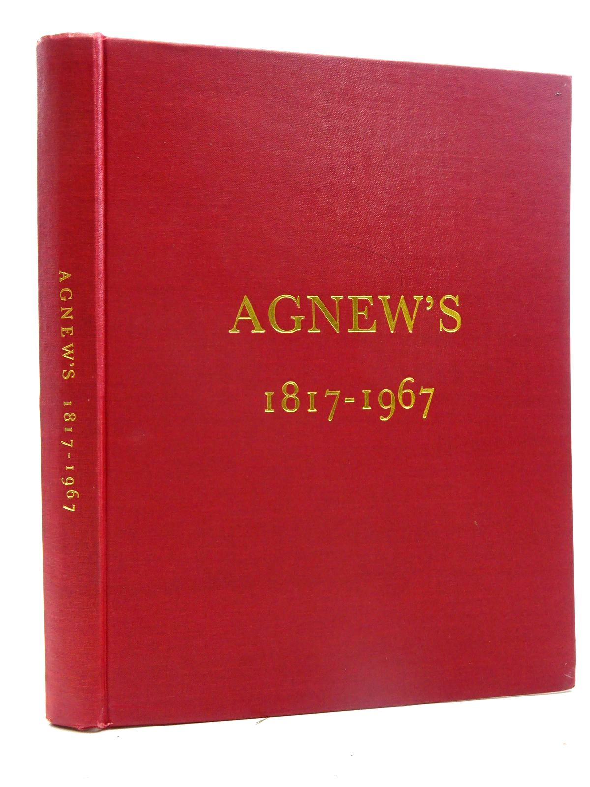 Photo of AGNEW'S 1817-1967 written by Agnew, Hugh Tim<br />Agnew, Geoffrey published by The Bradbury Agnew Press Ltd. (STOCK CODE: 2125690)  for sale by Stella & Rose's Books