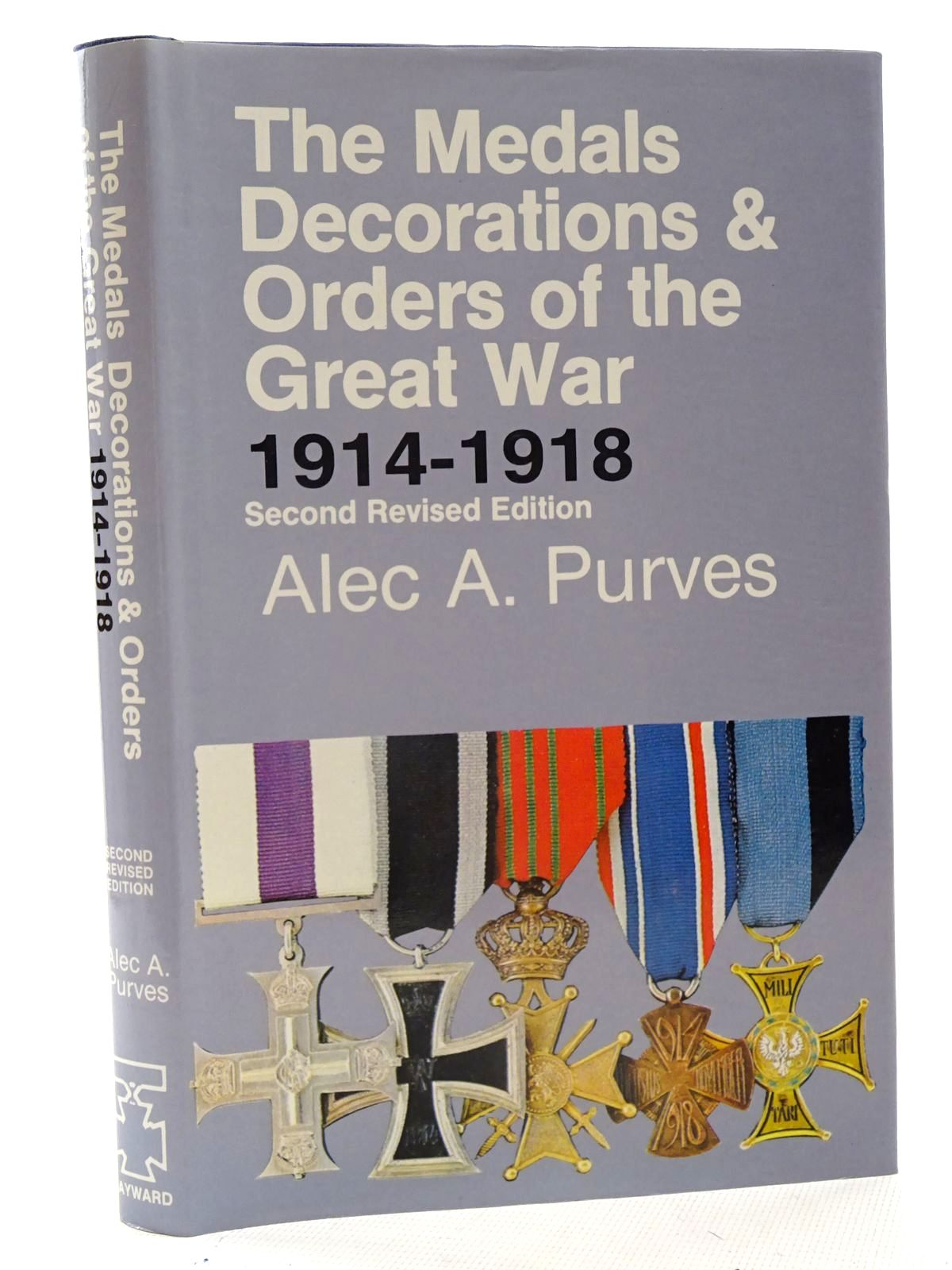 Photo of THE MEDALS DECORATIONS & ORDERS OF THE GREAT WAR 1914-1918 written by Purves, Alec A. published by J.B. Hayward & Son (STOCK CODE: 2125716)  for sale by Stella & Rose's Books