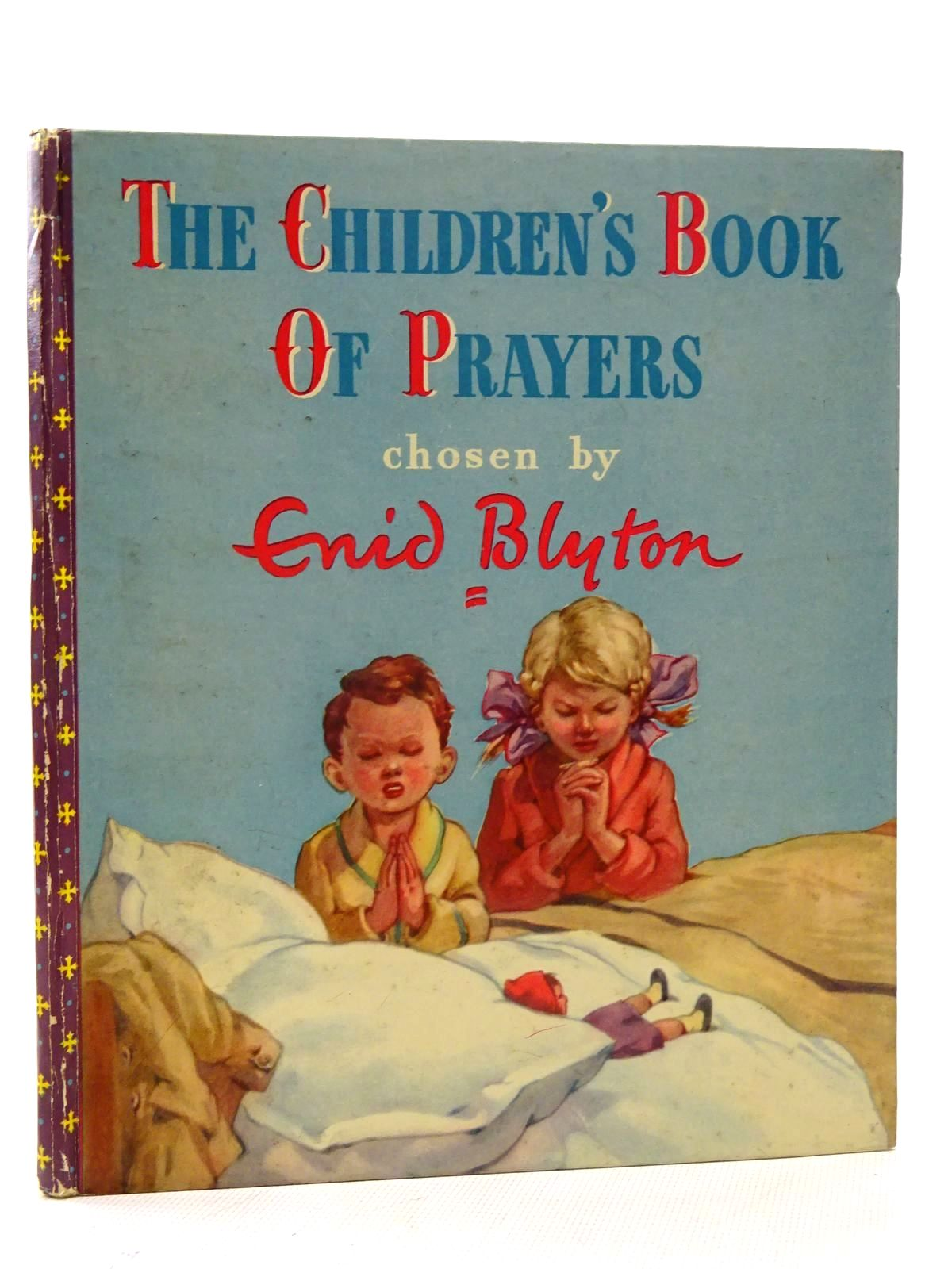 Photo of THE CHILDREN'S BOOK OF PRAYERS written by Blyton, Enid illustrated by Lodge, Grace published by Frederick Muller Ltd. (STOCK CODE: 2125810)  for sale by Stella & Rose's Books
