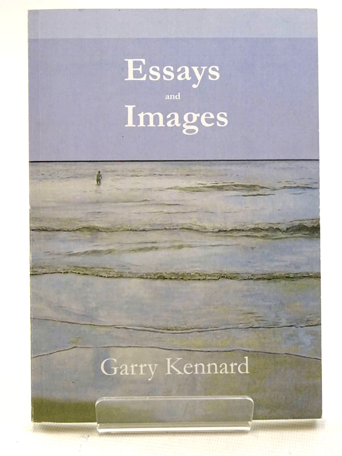 Photo of ESSAYS AND IMAGES written by Kennard, Garry illustrated by Kennard, Garry published by Gv Art (STOCK CODE: 2125816)  for sale by Stella & Rose's Books