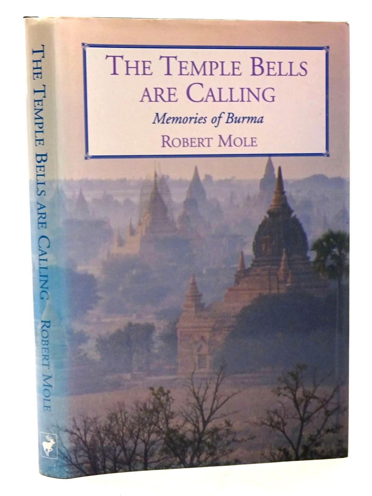 Photo of THE TEMPLE BELLS ARE CALLING written by Mole, Robert published by Pentland Books Ltd (STOCK CODE: 2125838)  for sale by Stella & Rose's Books