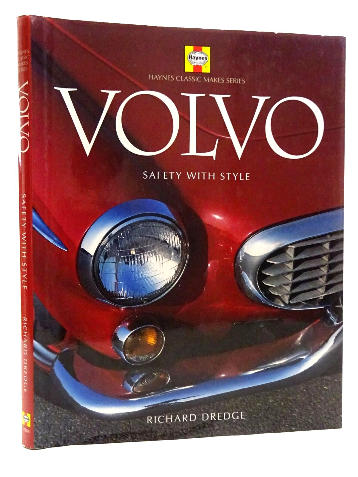 Photo of VOLVO SAFETY WITH STYLE written by Dredge, Richard published by Haynes Publishing (STOCK CODE: 2125874)  for sale by Stella & Rose's Books