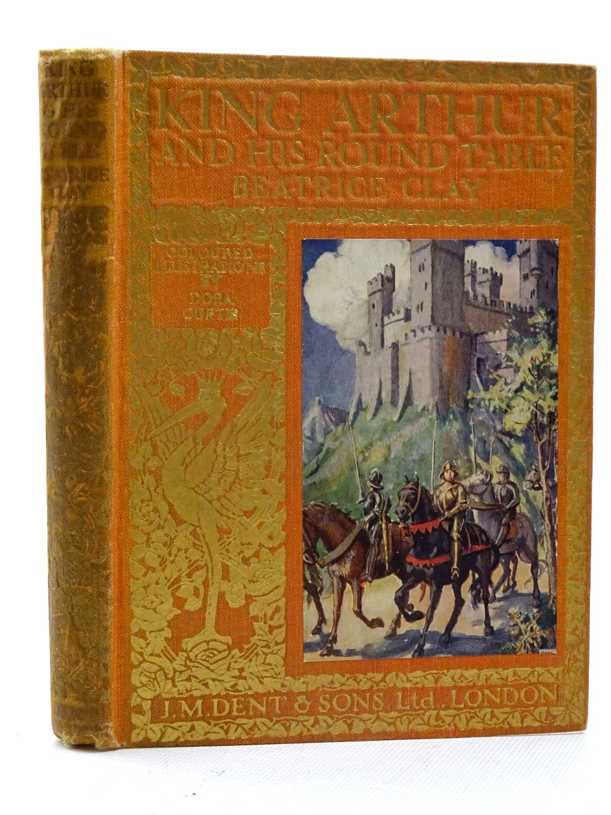 Photo of STORIES FROM KING ARTHUR AND HIS ROUND TABLE written by Clay, Beatrice illustrated by Curtis, Dora published by J.M. Dent & Sons Ltd. (STOCK CODE: 2125926)  for sale by Stella & Rose's Books