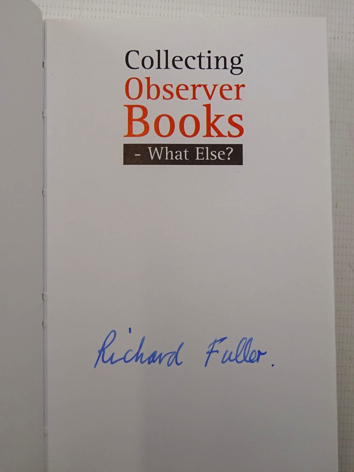 Photo of COLLECTING OBSERVER BOOKS written by Fuller, Richard published by Richard Fuller (STOCK CODE: 2126006)  for sale by Stella & Rose's Books