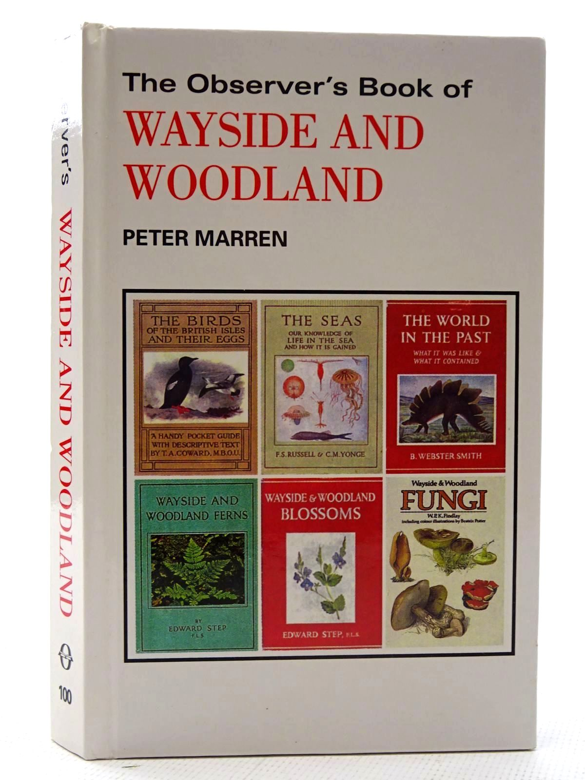 Photo of THE OBSERVER'S BOOK OF WAYSIDE AND WOODLAND written by Marren, Peter illustrated by Burgess, Mick published by Peregrine (STOCK CODE: 2126007)  for sale by Stella & Rose's Books