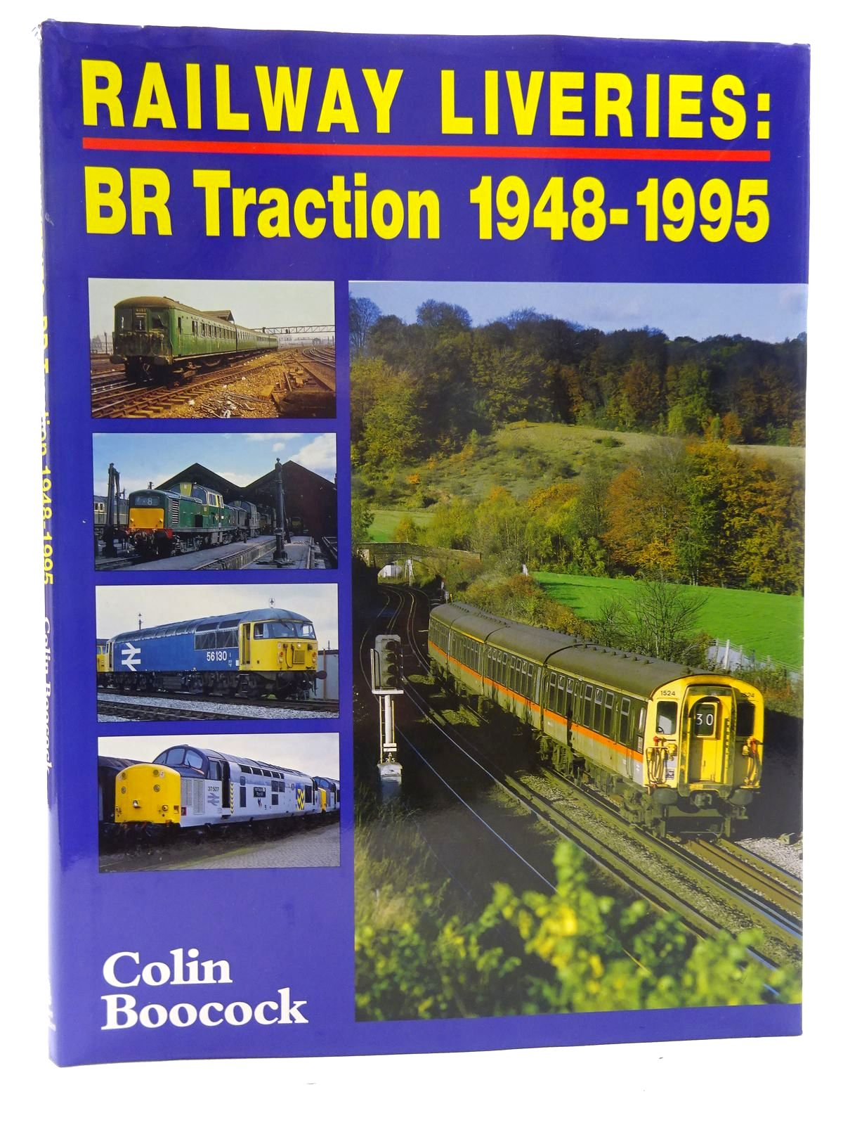 Photo of RAILWAY LIVERIES: BR TRACTION 1948-1995 written by Boocock, Colin P. published by Ian Allan (STOCK CODE: 2126028)  for sale by Stella & Rose's Books