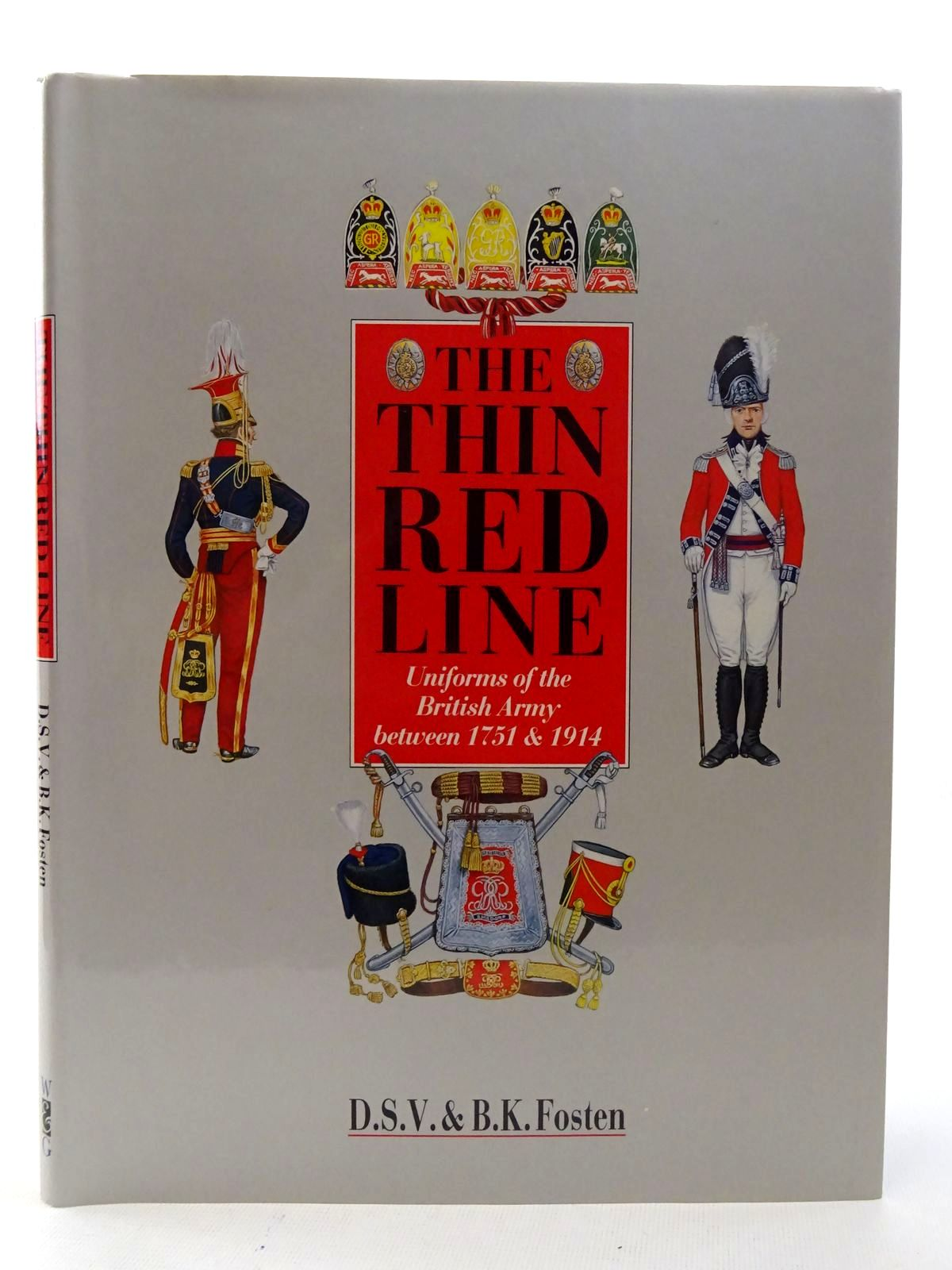 Photo of THE THIN RED LINE: UNIFORMS OF THE BRITISH ARMY BETWEEN 1751 & 1914