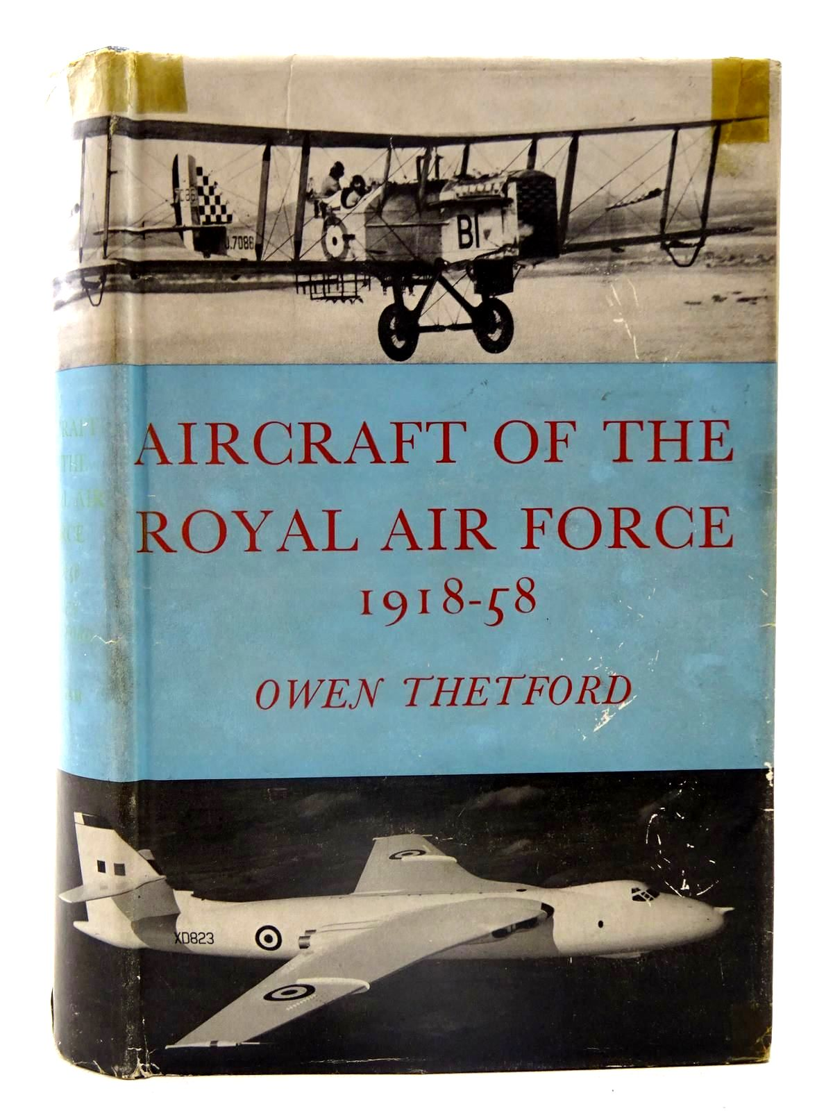 Photo of AIRCRAFT OF THE ROYAL AIR FORCE 1918-58 written by Thetford, Owen published by Putnam (STOCK CODE: 2126112)  for sale by Stella & Rose's Books