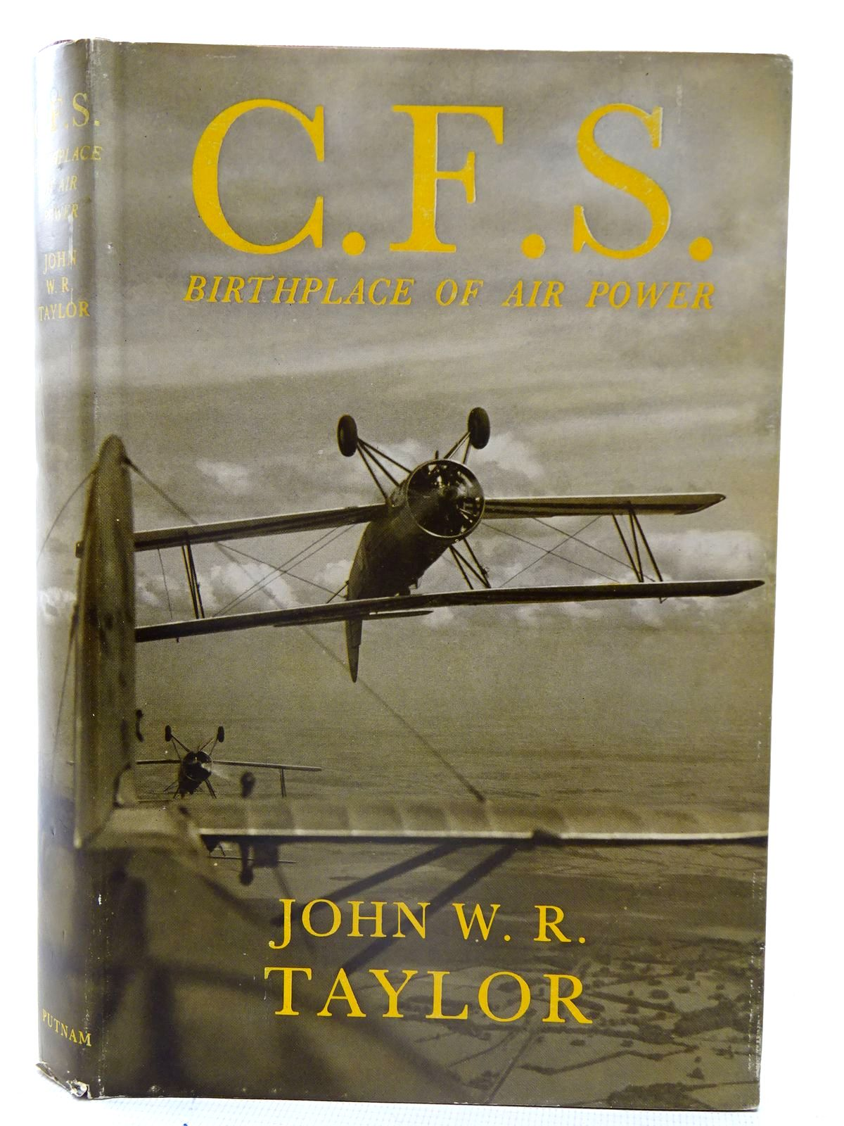 Photo of C.F.S. BIRTHPLACE OF AIR POWER written by Taylor, John W.R. published by Putnam (STOCK CODE: 2126114)  for sale by Stella & Rose's Books