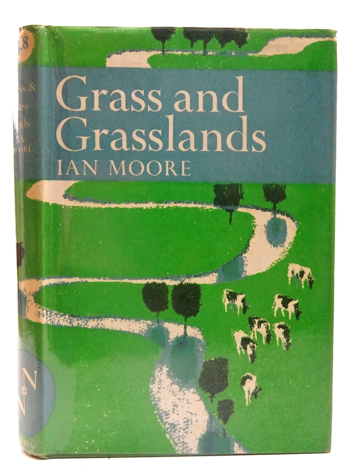 Photo of GRASS AND GRASSLANDS (NN 48) written by Moore, Ian published by Collins (STOCK CODE: 2126136)  for sale by Stella & Rose's Books