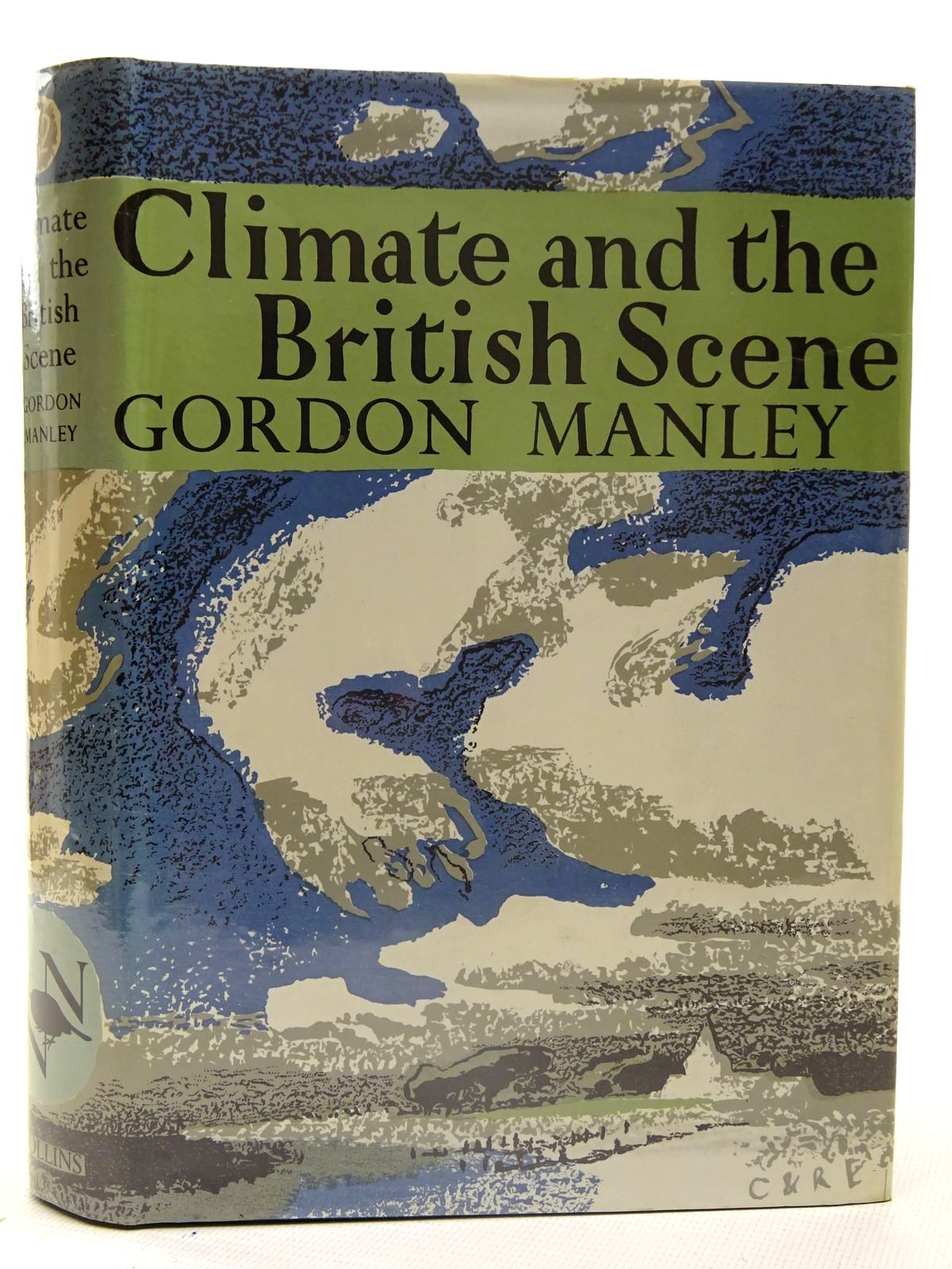Photo of CLIMATE AND THE BRITISH SCENE (NN 22) written by Manley, Gordon published by Collins (STOCK CODE: 2126140)  for sale by Stella & Rose's Books