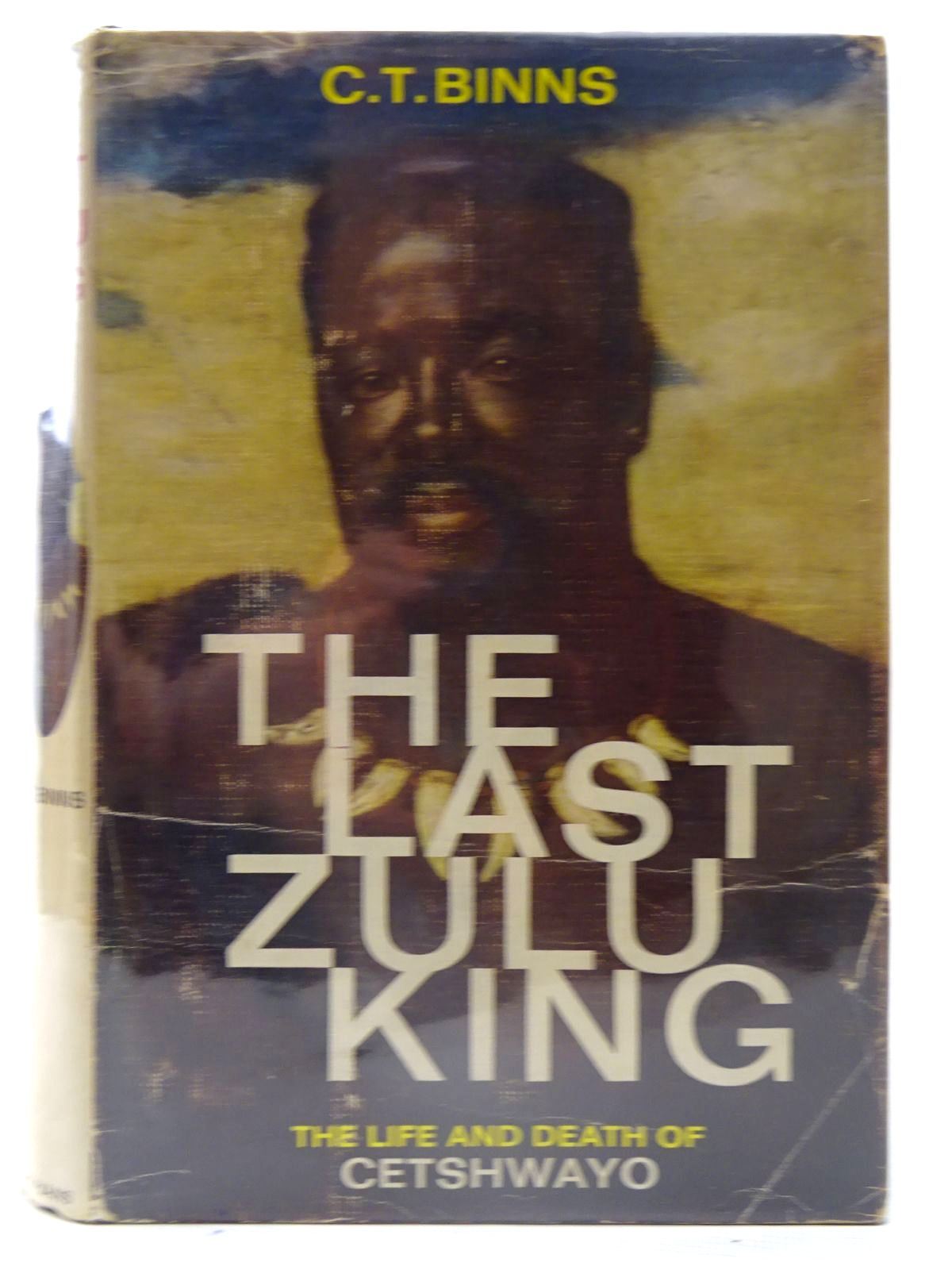 Photo of THE LAST ZULU KING written by Binns, C.T. published by Longmans (STOCK CODE: 2126200)  for sale by Stella & Rose's Books