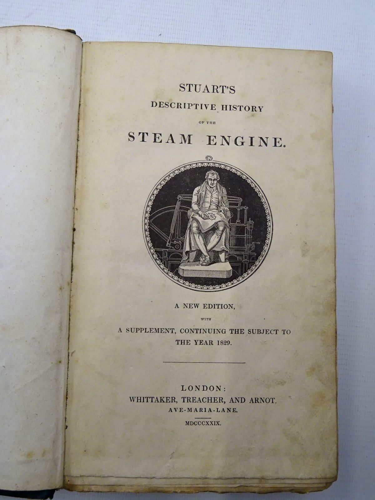 Photo of STUART'S DESCRIPTIVE HISTORY OF THE STEAM ENGINE written by Stuart, Robert published by Whittaker, Treacher And Arnot (STOCK CODE: 2126243)  for sale by Stella & Rose's Books